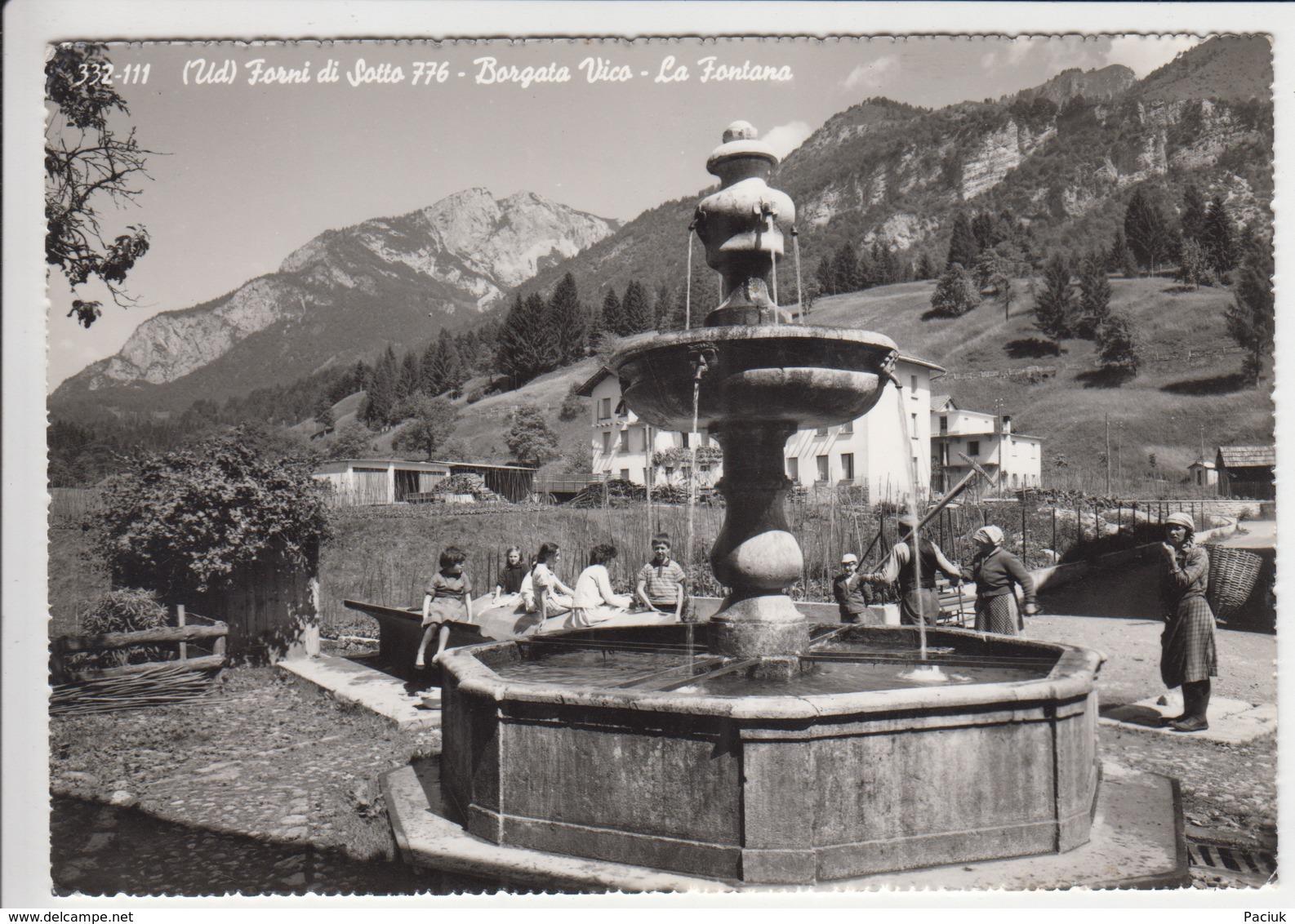 Forni Di Sotto - Borgata Vico - La Fontana - Italia