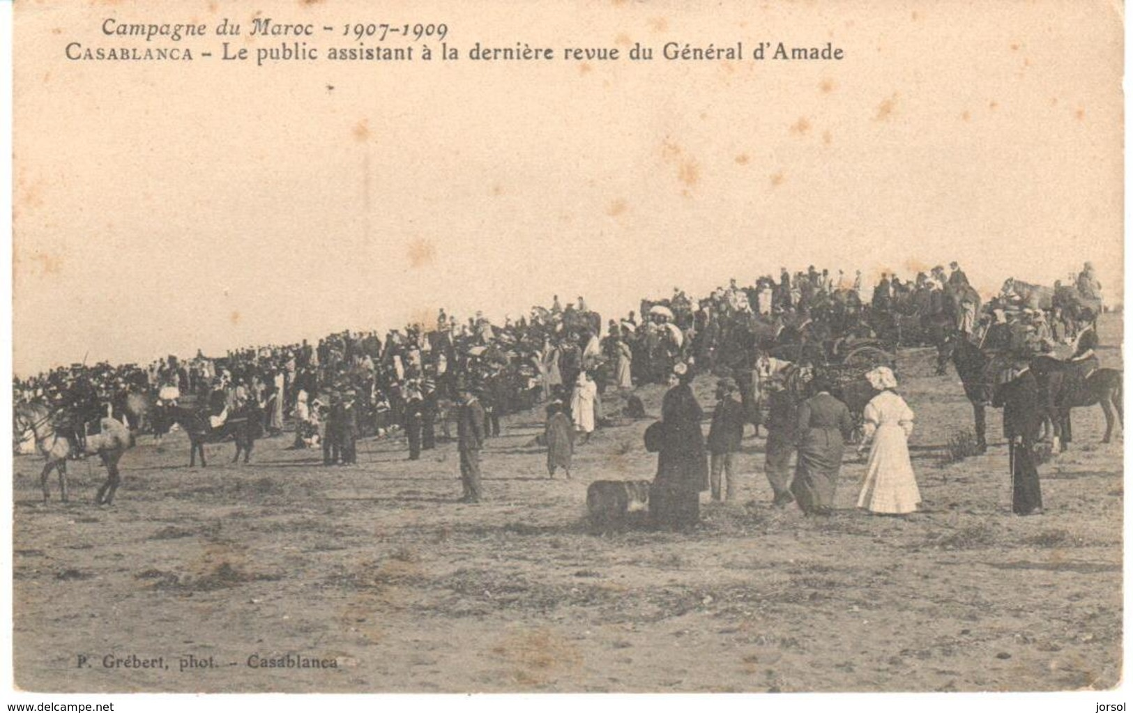 POSTAL   -CASABLANCA  -MARRUECOS  -CAMPAGNE DU MAROC 1907-1909LE PUBLIC ASSISTANT REVUE GÉNÉRAL D'ARMADE - Casablanca