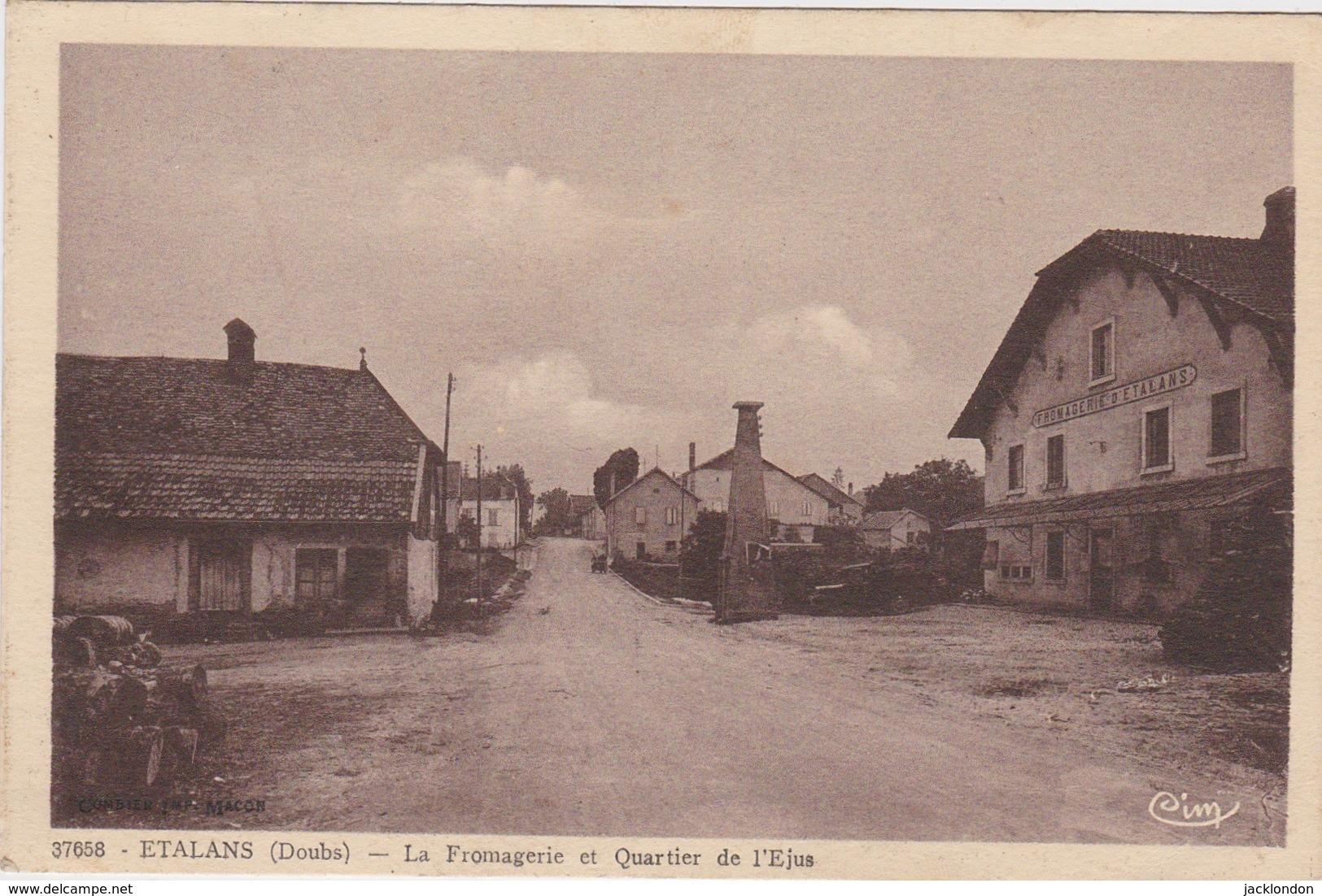25 - ÉTALANS  La Fromagerie Et Quartier De L'Ejus - Other Municipalities