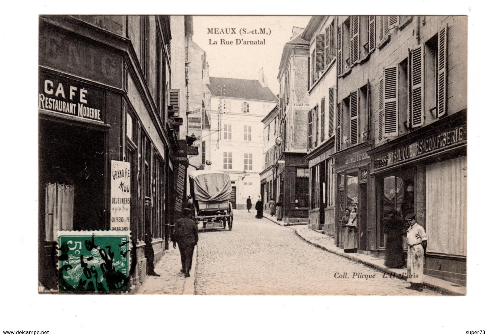 CPA 77 - Meaux( S Et M ) - La Rue D'Arnatal , Café - Meaux