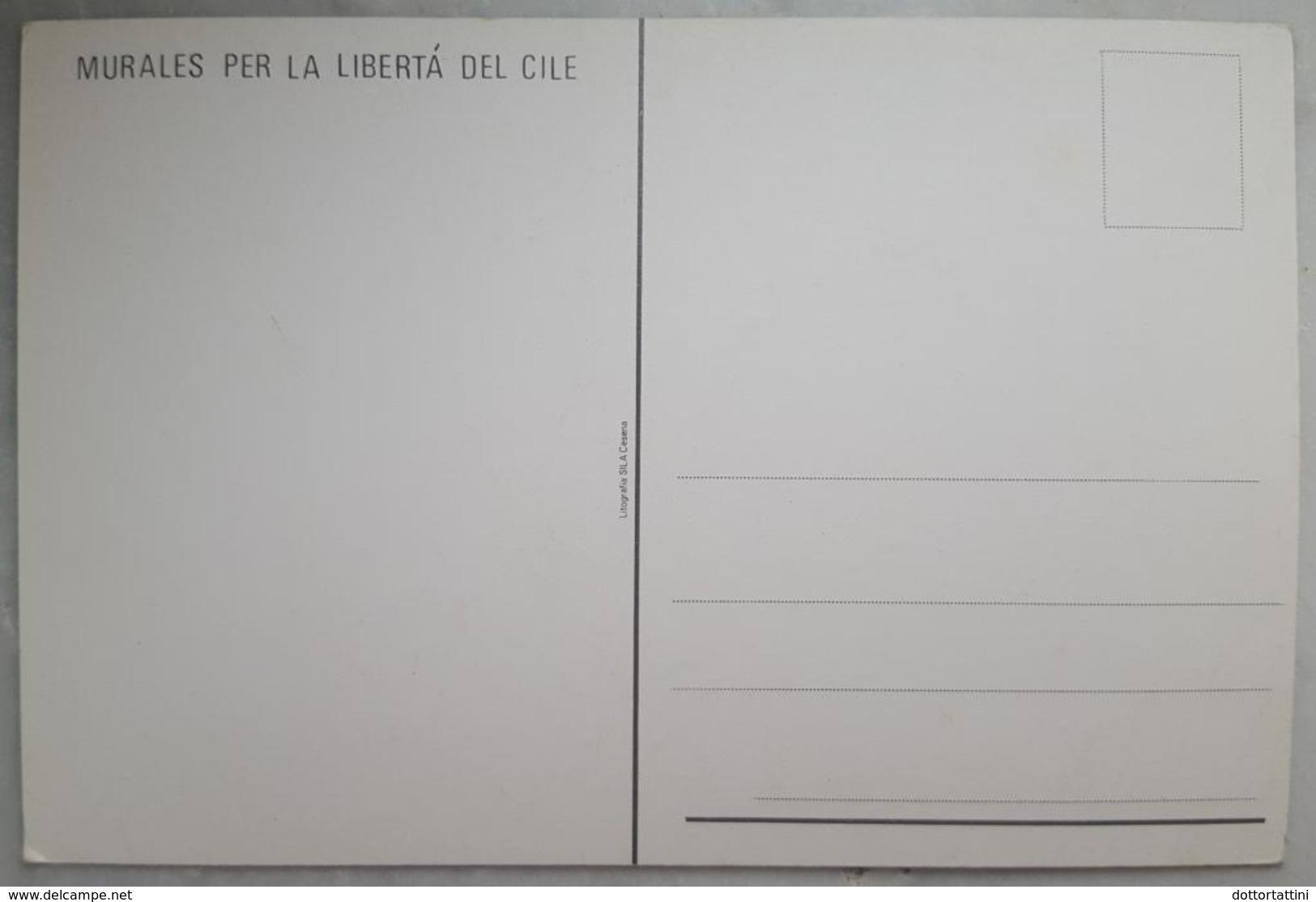 MURALES PER LA LIBERTA' DEL CILE - Chile - Salvador Allende - 1973 Pinochet Golpe  Graffiti  Nv - Storia