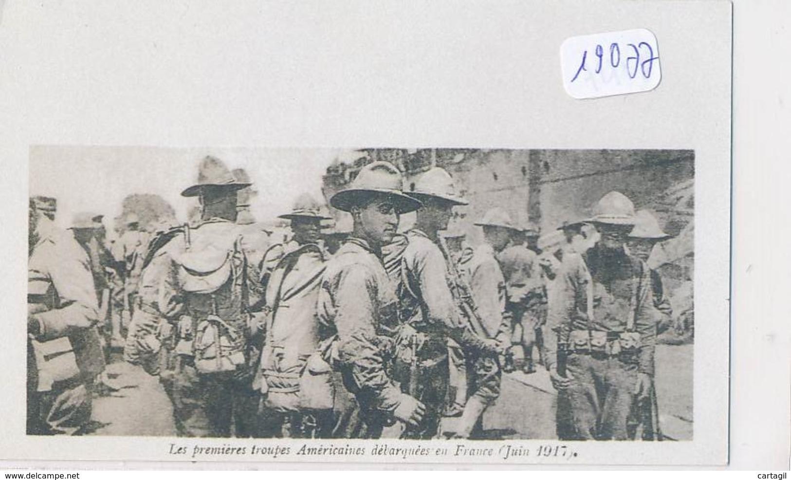 CPM (REPRO)- 19077 - Les Premières Troupe US En France En 1917 ' (franco De Frais) - Guerre 1914-18