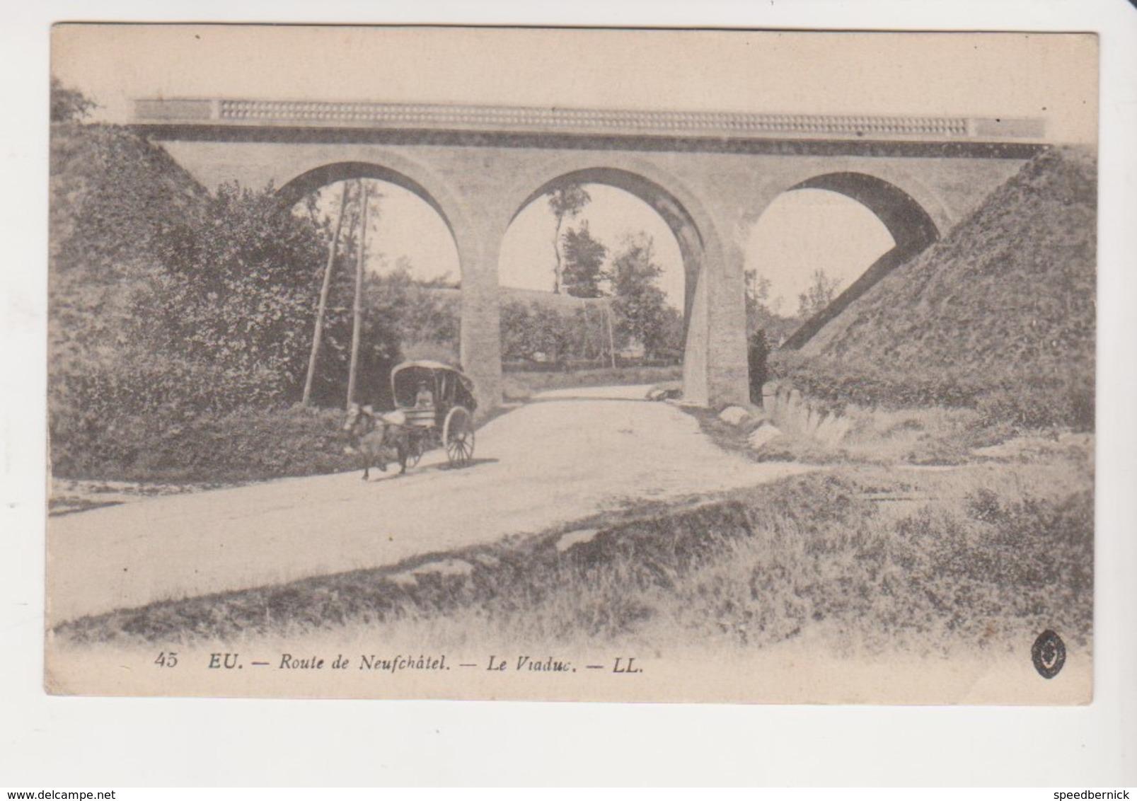26770 Eu Route Neufchatel France Viaduc Pont Chemins Fer -45 LL .caleche Guerre Correspondance Redon Hubert - Ouvrages D'Art