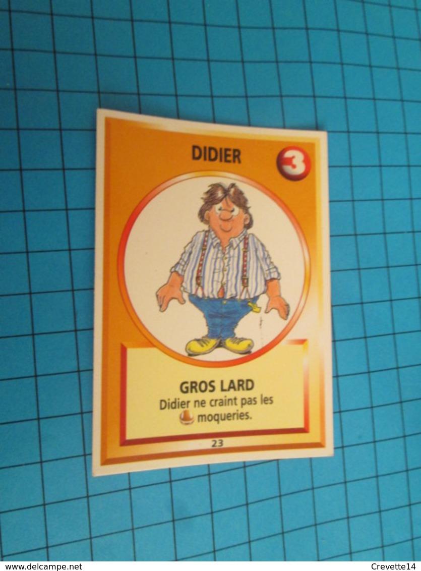 """1501-1525 : TRADING CARD 1991 JEU """"CANAILLES"""" PANINI / DIDIER - GROS LARD - Trading Cards"""