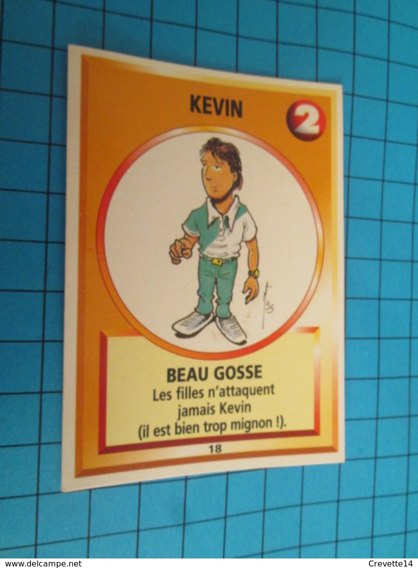 """1526-1550 : TRADING CARD 1991 JEU """"CANAILLES"""" PANINI / KEVIN - BEAU GOSSE - Other"""