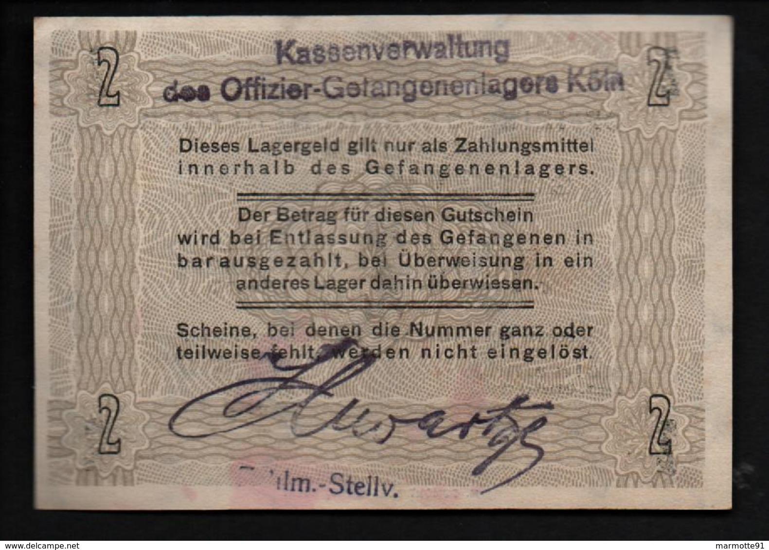 GEFANGENENLAGER GELD LAGERGELD BILLET CAMP KOLN RH OFFICIER PRISONNIER ALLEMAGNE KG POW GUERRE 1914 1918 - [10] Emissions Militaires