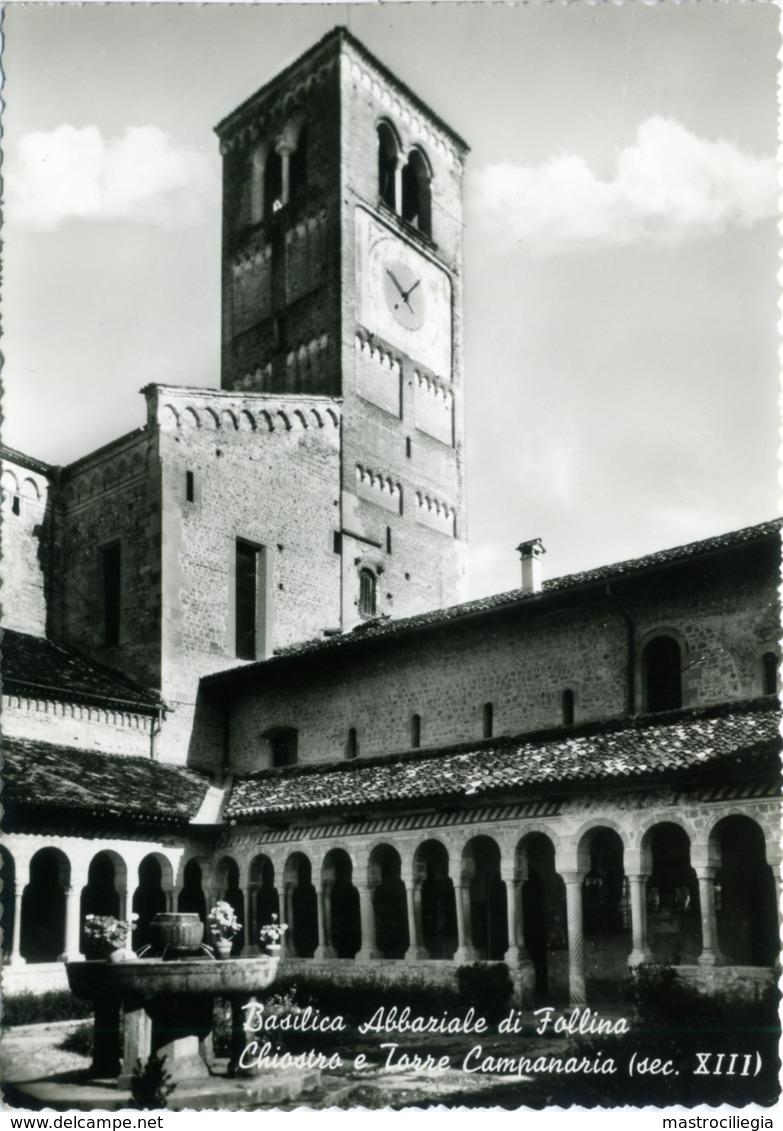 FOLLINA  TREVISO  Basilica Abbaziale Chiostro E Torre Campanaria  Abbazia Di S. Santa Maria - Treviso