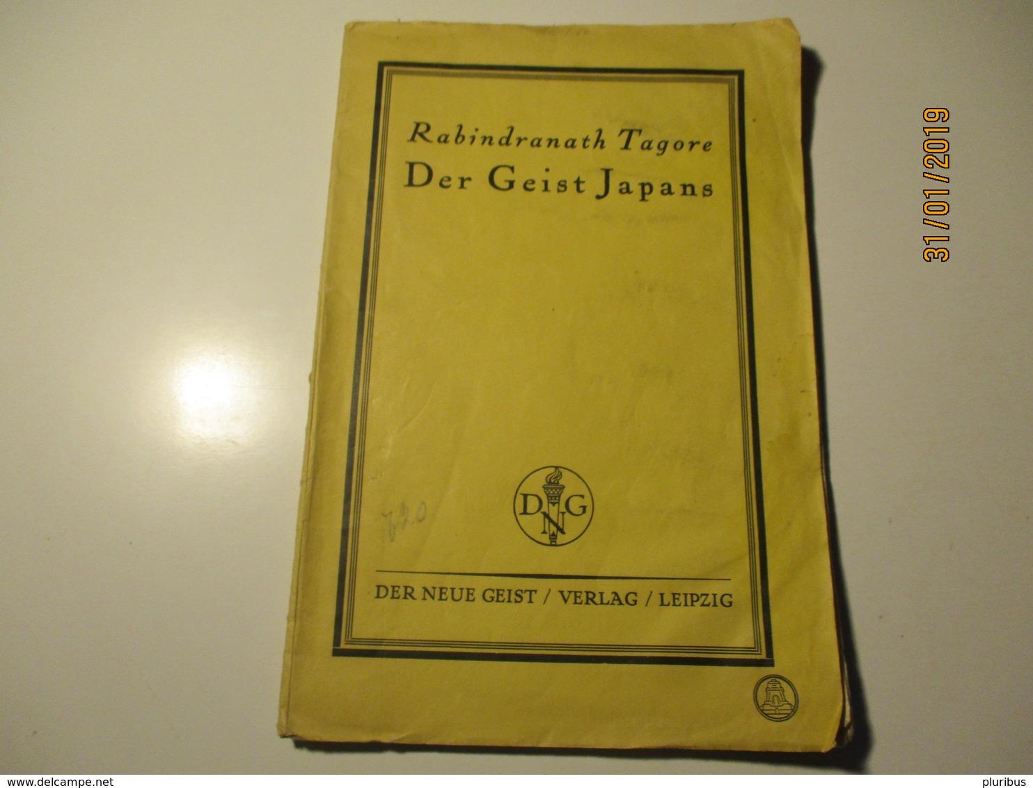 RABINDRANATH TAGORE DER GEIST JAPANS , SPIRIT OF JAPAN , OLD BOOK , 1900-s , 0 - Bücher, Zeitschriften, Comics