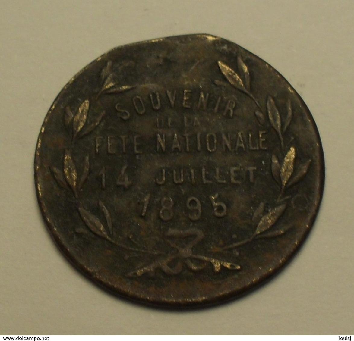 1895 - France - République Française ''souvenir De La Fête Nationale 14 Juillet 1895'' - France