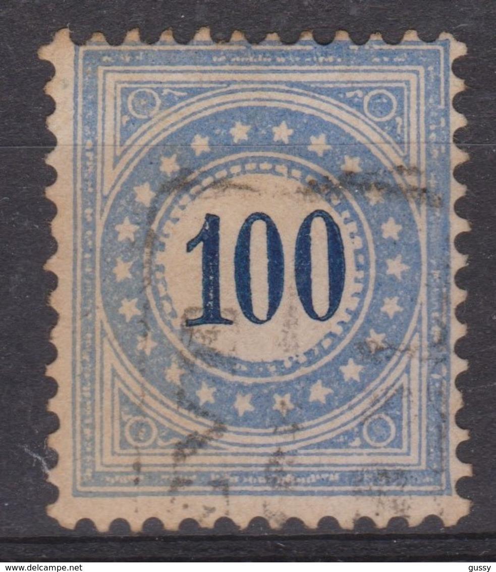 SUISSE TAXE 1878-82 : 100  Bleu Type I N, Oblitéré - Portomarken