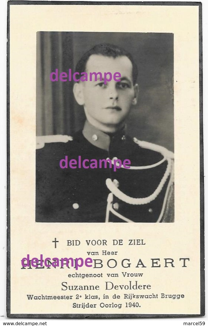 OORLOG GUERRE Henri Bogaert O/OFF Rijkswacht Gendarmerie Gesneuveld Martelaar Vaderland Sept 1947 Devoldere Ingelmunster - Images Religieuses