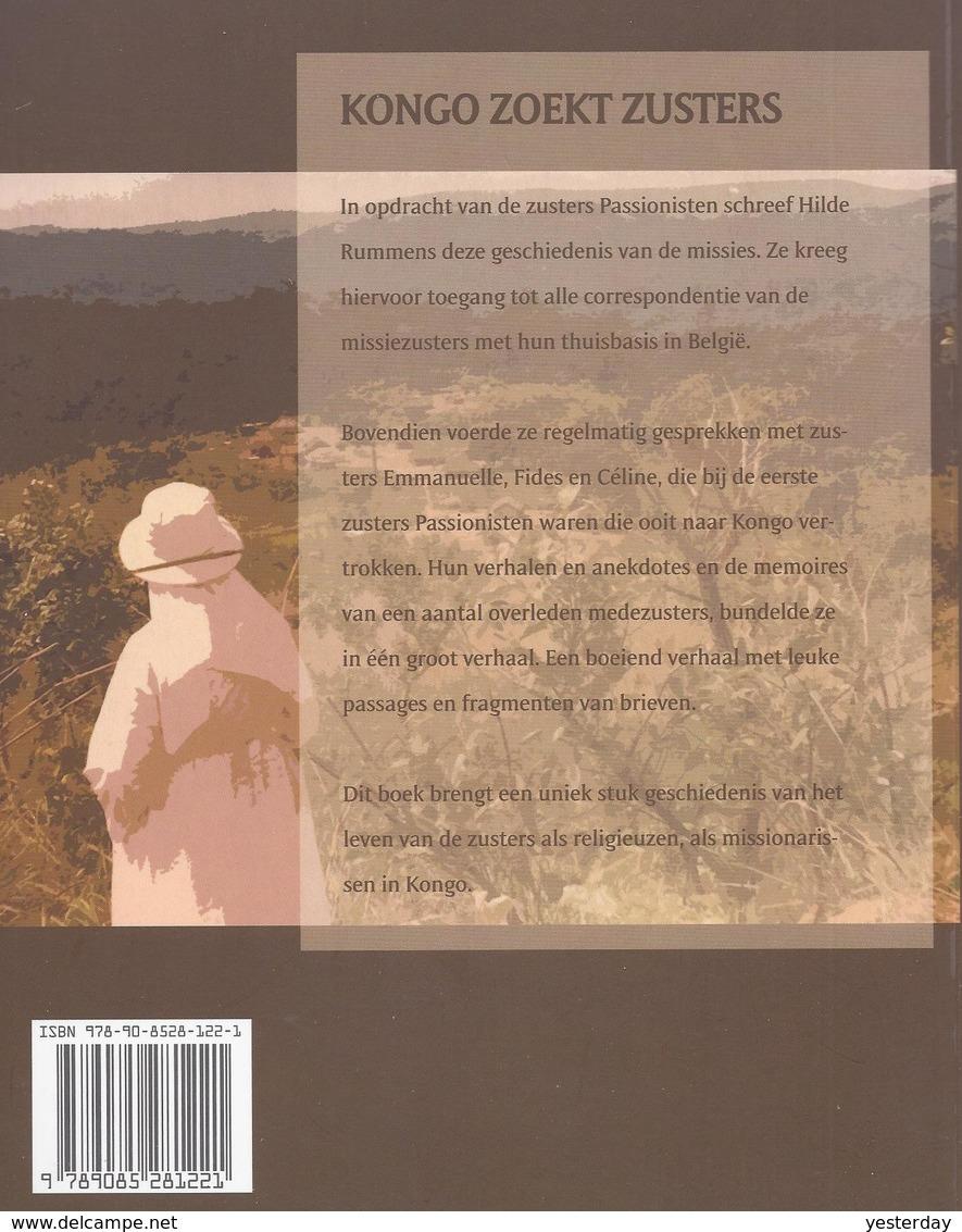 LIQUID. - 3€ KONGO ZOEKT ZUSTERS HET MISSIEVERHAAL VAN DE LAATSTE BELG. ZUSTERS PASSIONISTEN 1934 - 2009 TIENEN SABENA - Histoire
