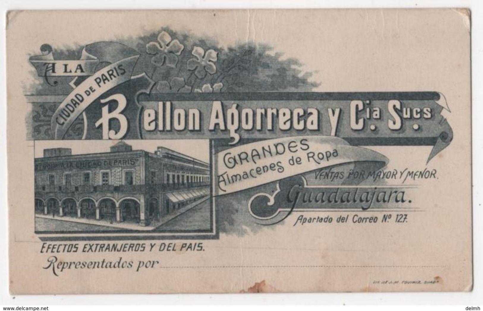 Carte Publicitaire XIXème Ciudad De Paris Bellon Agorreca GUADALAJARA Mexico Les Barcelonnette Au Mexique Ubaye Rare - Publicités