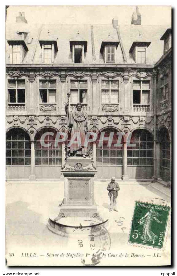 CPA Lille Statue De Napoleon I Dans La Cour De La Bourse - Lille