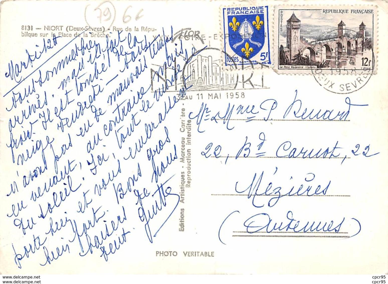 79 .  N° 200783  .  NIORT  .  RUE DE LA REPUBLIQUE SUR LA PLACE DE LA BRECHE  .  CPSM . 14,5 X 10,5 - Niort