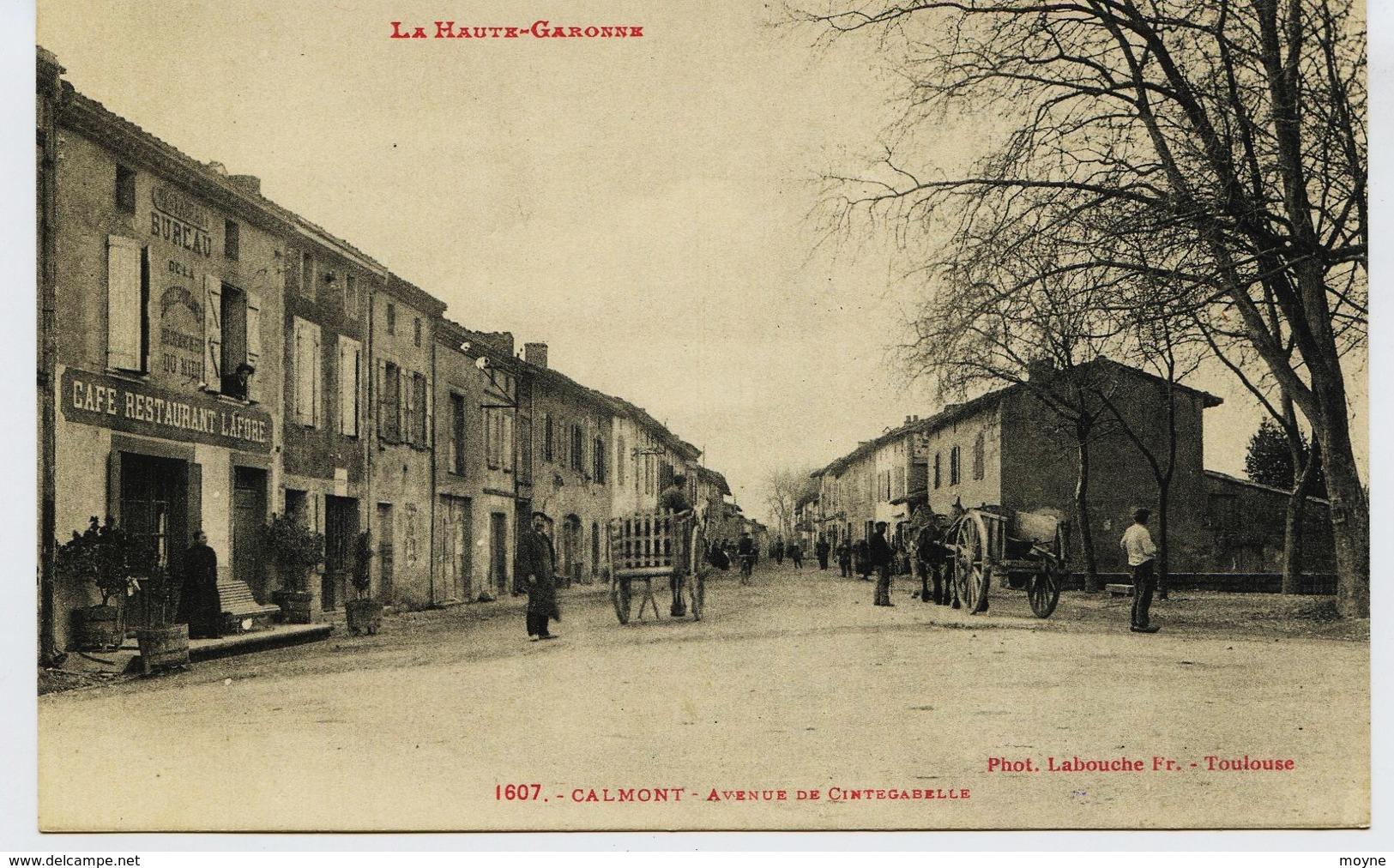 10506 -    CALMONT  :  Avenue De Cintegabelle, Café LAFORE à Gauche  BELLE ANIMATION    Circulée En 1908 - Other Municipalities
