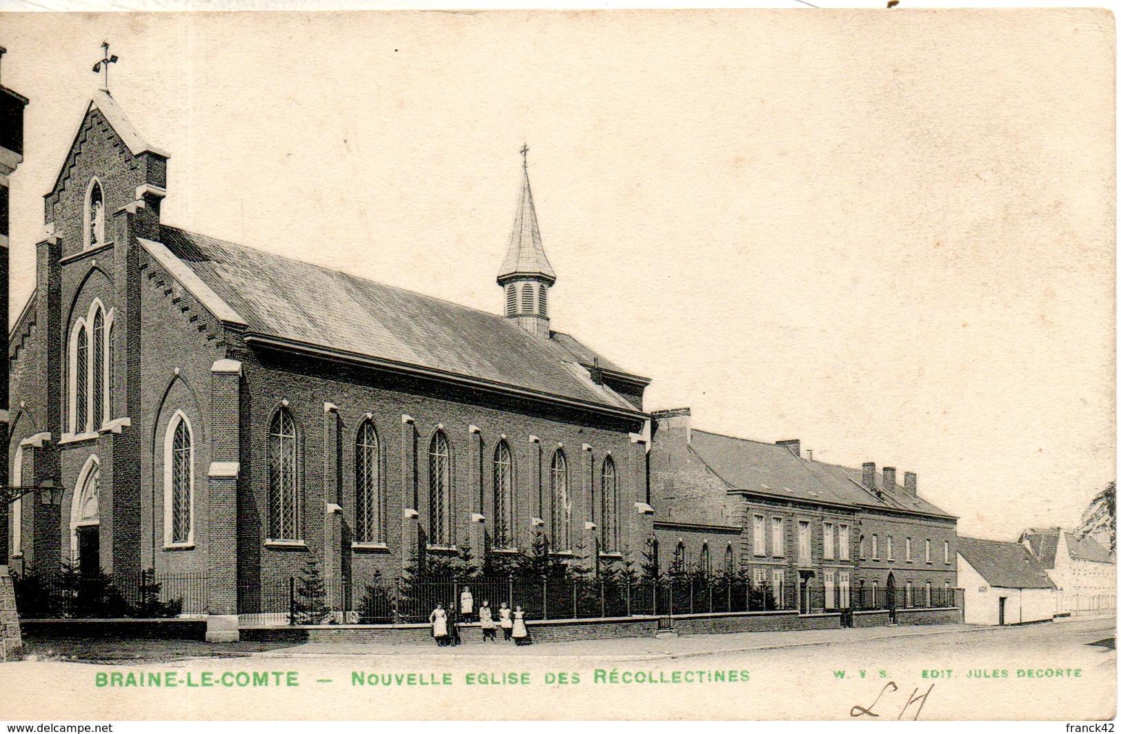 Belgique. Braine Le Comte. Nouvelle église Des Récollets - Braine-le-Comte