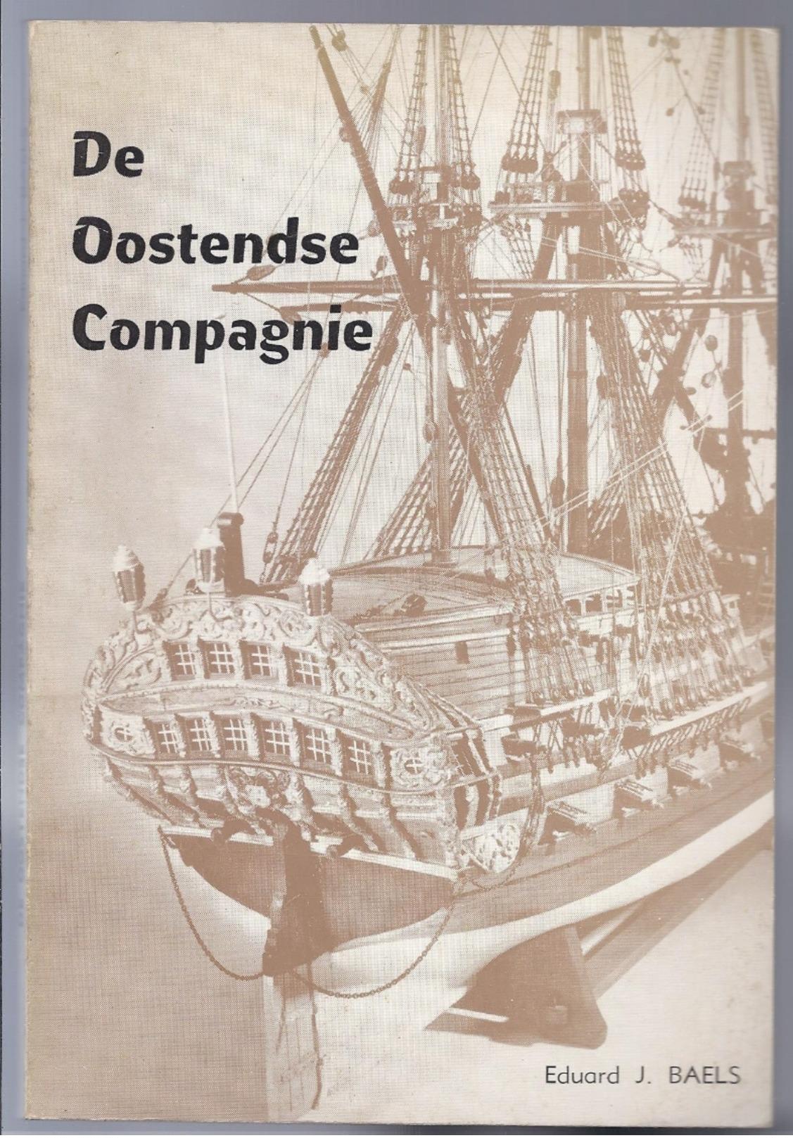 De Generale Keizerlijke En Koninklijke Indische Compagnie ... Oostenrijkse Nederlanden Genaamd De Oostendse Compagnie - Histoire