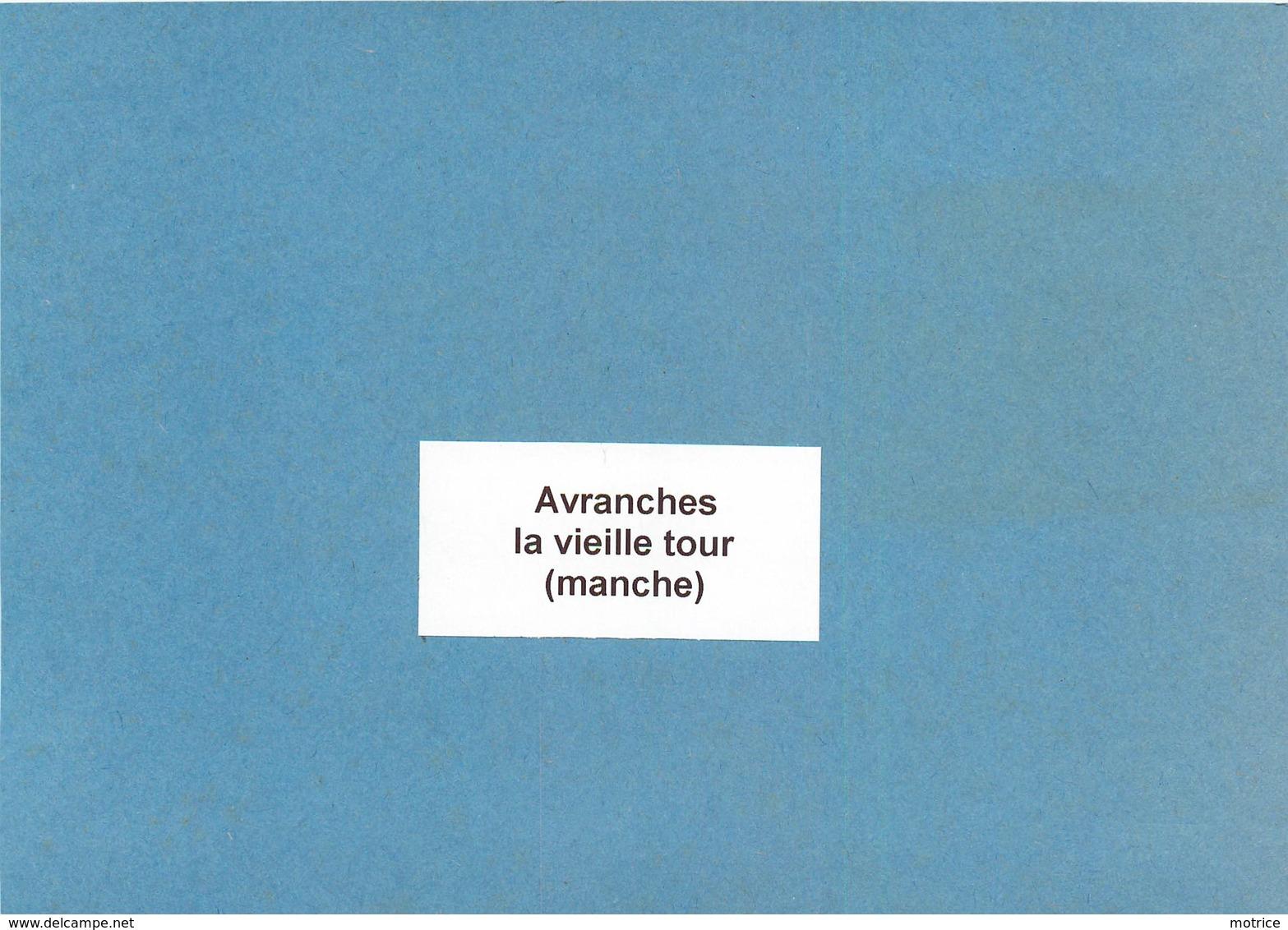 AVRANCHES (manche) -  La Vieille Tour, Photo Vers 1900 Format 17,9 Cm X 11,8cm . - Places