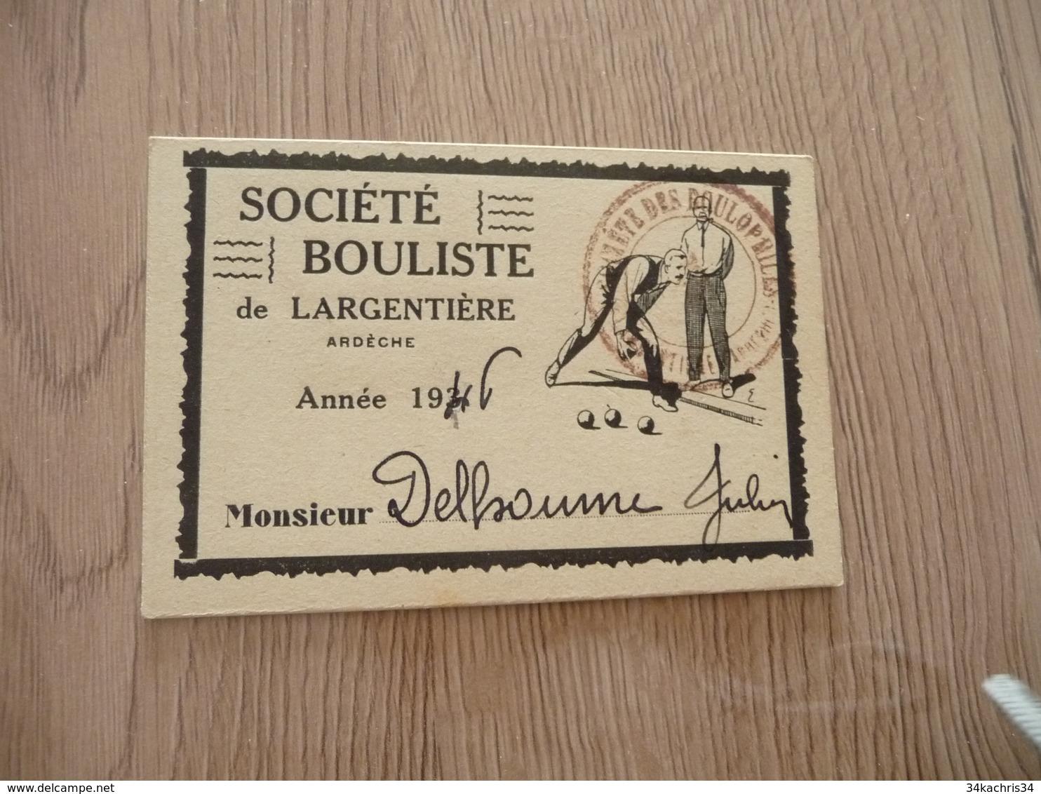 Carte De Membre Pétanque Boules Société Boulistique De Largentière Ardèche 1946 - Bowls - Pétanque
