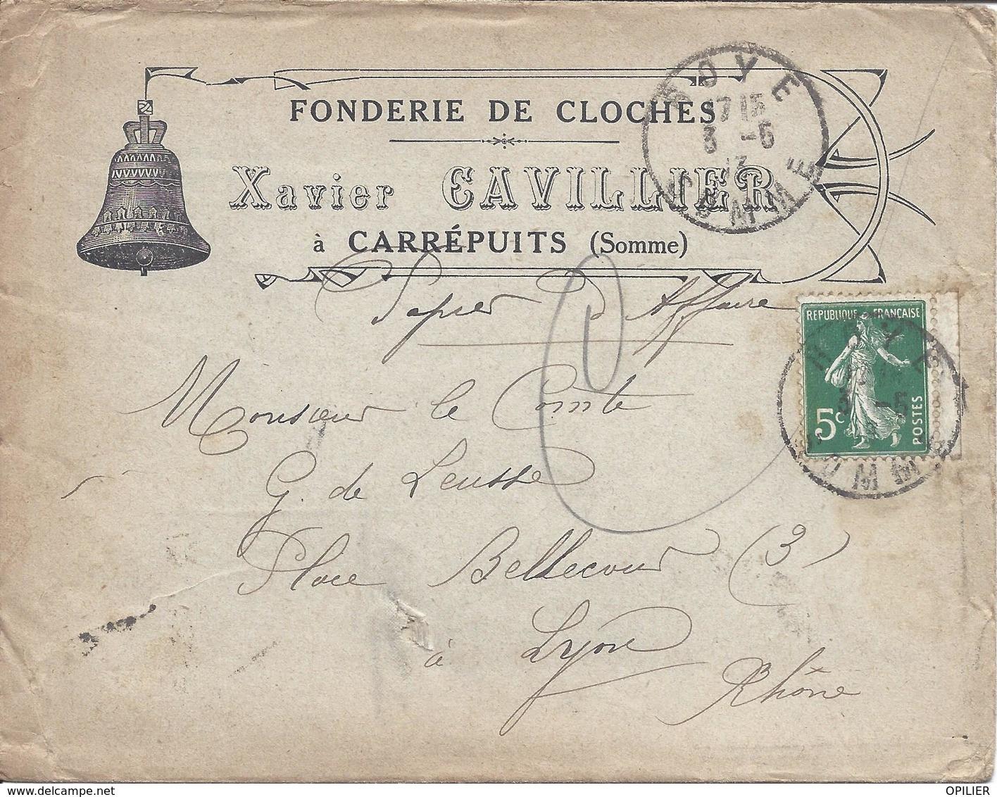 ROYE 1913 Timbre 5c Semeuse N°137 Pour Lyon Pub Fonderie De Cloches CARREPUITS - Marcophilie (Lettres)