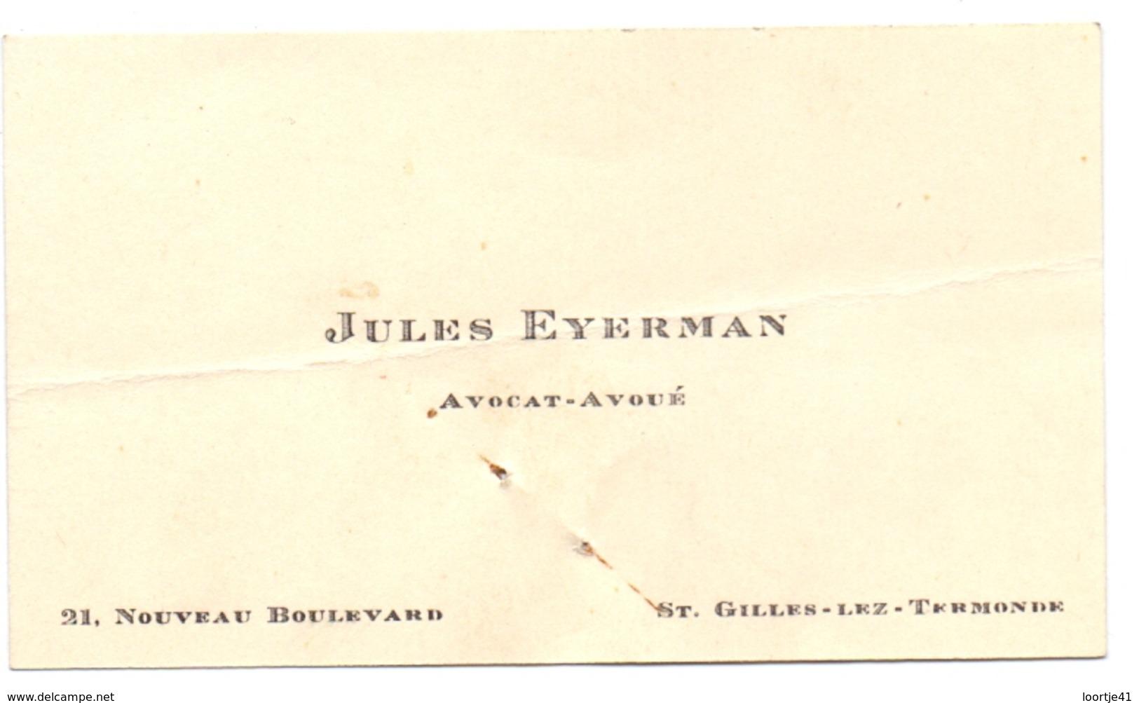 Visitekaartje - Carte Visite - Avocat Avoué Jules Eyerman - St Gillis Dendermonde - Cartes De Visite