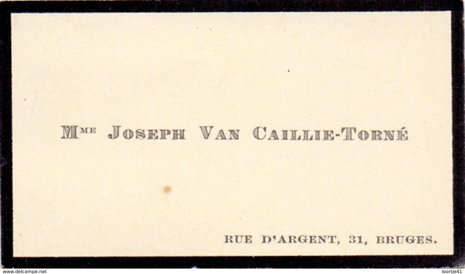 Visitekaartje - Carte Visite - Joseph Van Caillie - Torné - Bruges - Brugge - Cartes De Visite