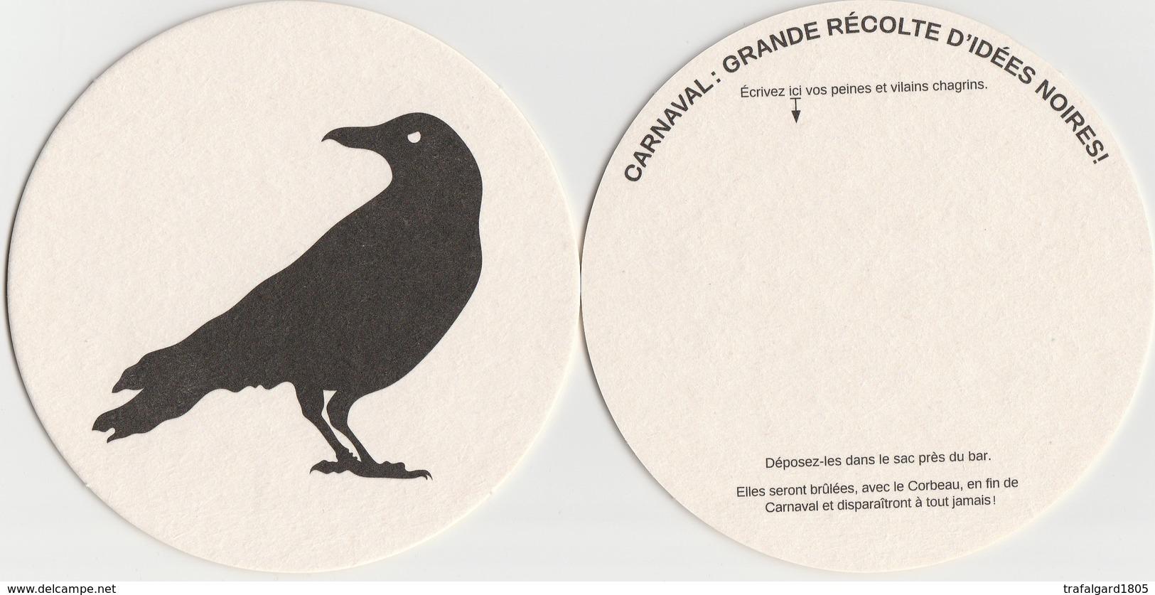 LE CORBEAU  CARNAVAL DE CHARLEROI - Sous-bocks