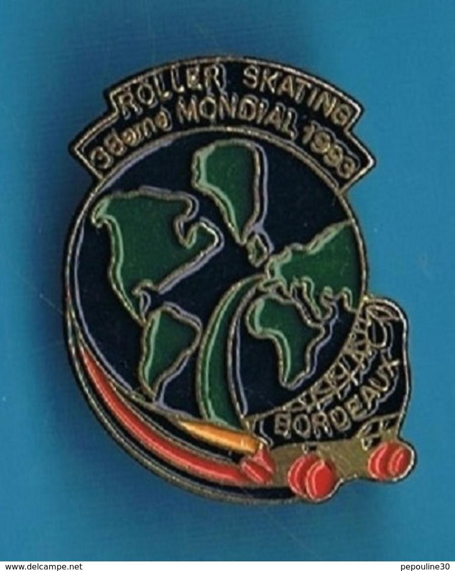 PIN'S //   ** BORDEAUX / ROLLER SKATING / 38ème MONDIAL // 1993 ** - Skateboard