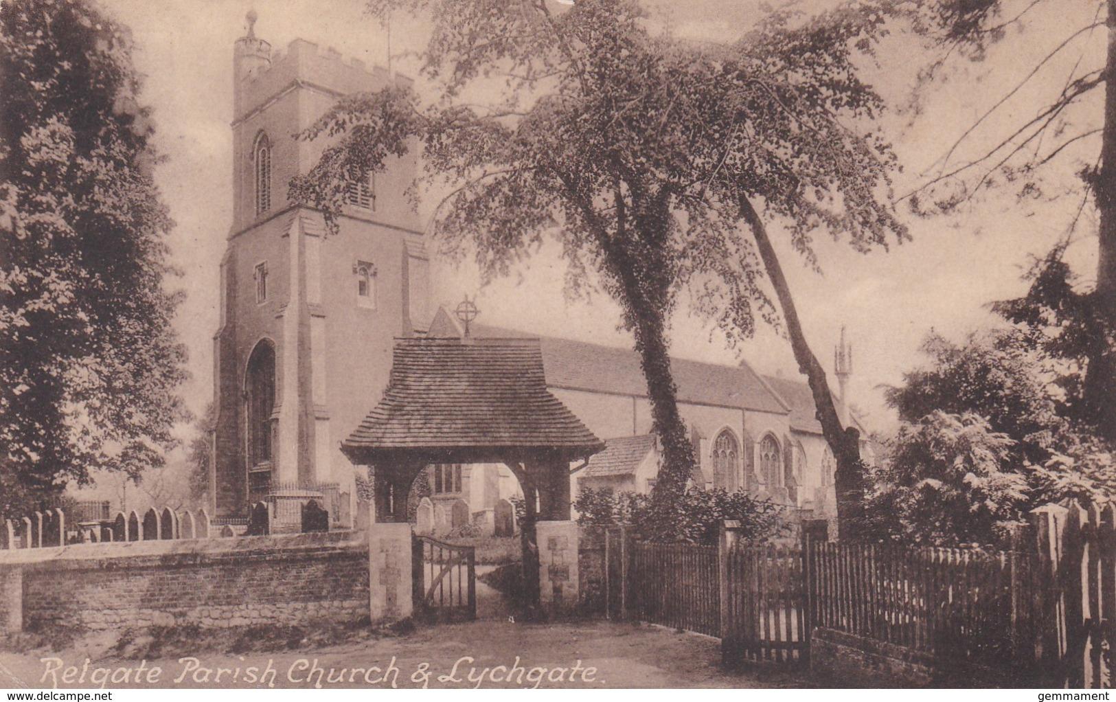 REIGATE PARISH CHURCH @ LYCHGATE - Surrey