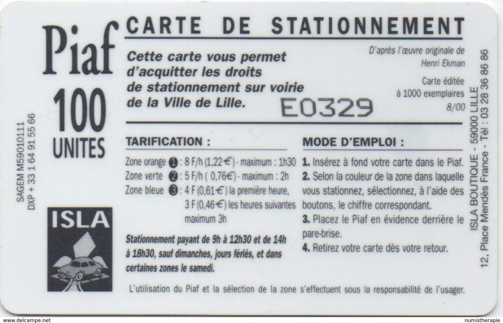 Carte De Stationnement PIAF : Lille 100 Unités : 1000 Exemplaires 08/00 - France