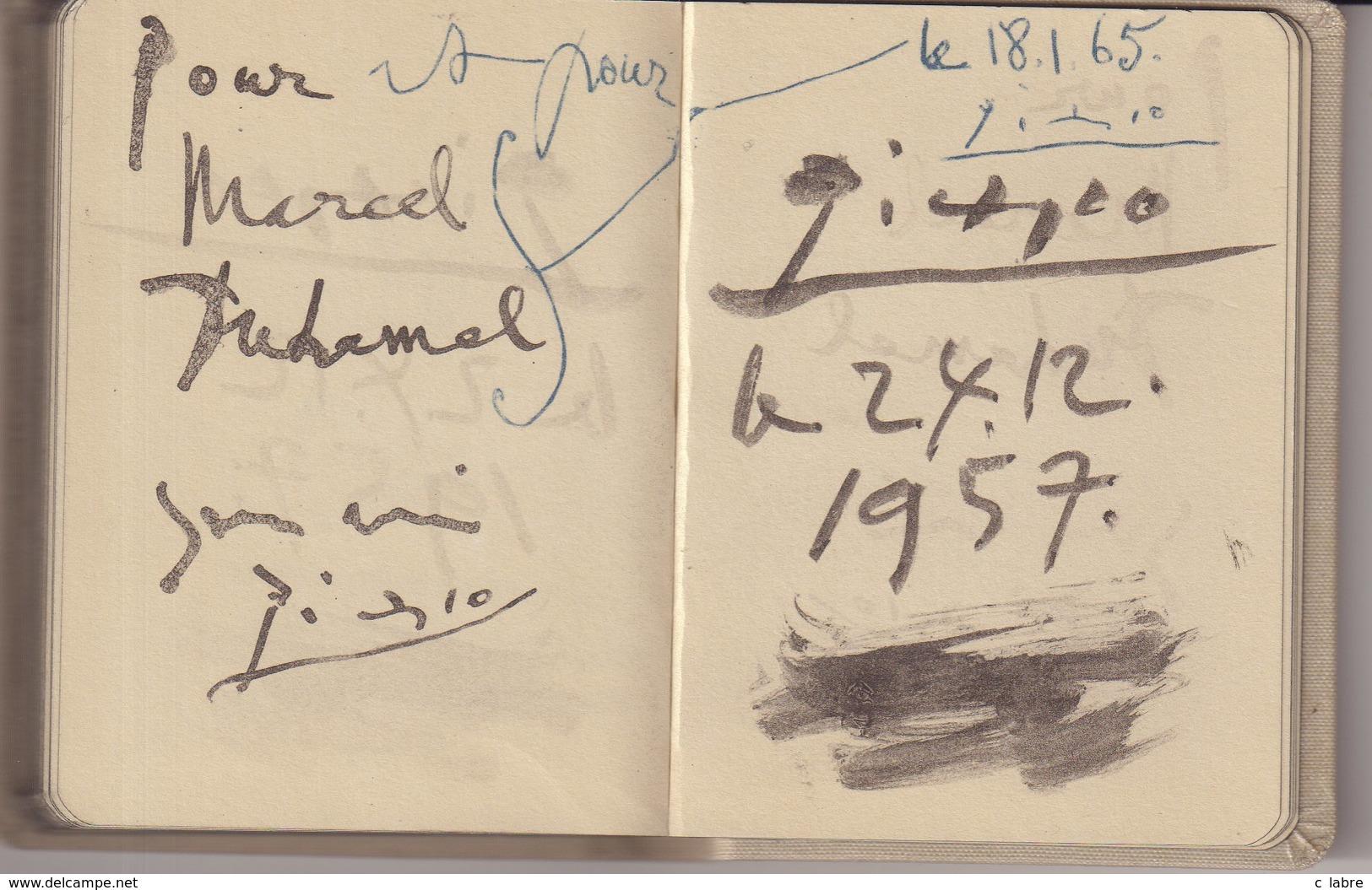 LE CARNET DES CARNETS . PICASSO . 18/01/65 . POUR MR MARCEL DUHAMEL . - Autographes