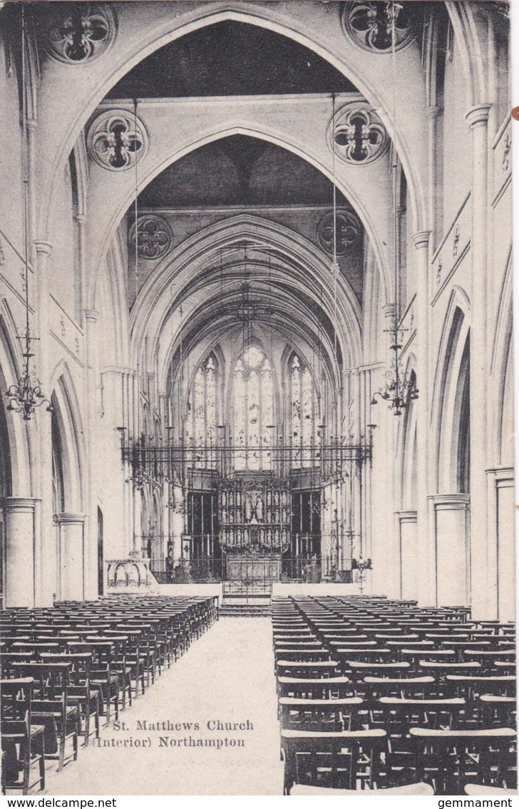 NORTHAMPTON -ST MATTHEWS CHURCH INTERIOR - Northamptonshire