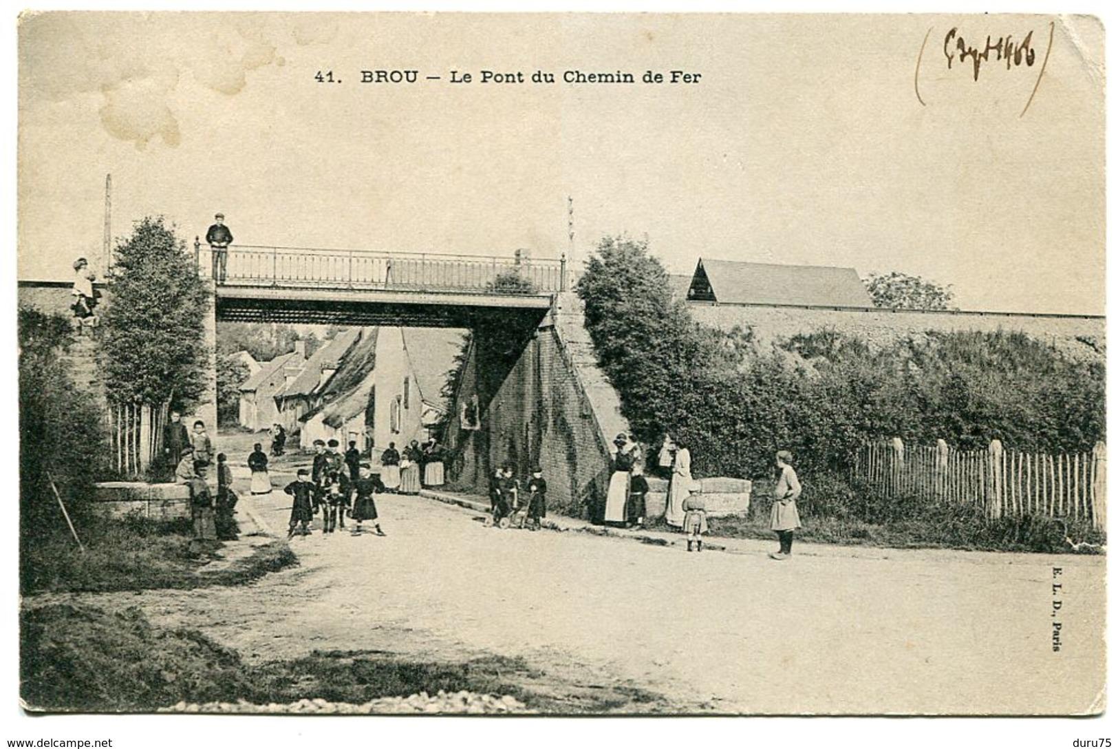 CPA - BROU Le Pont Du Chemin De Fer ( Rue Très Animée ) Non écrite - Autres Communes