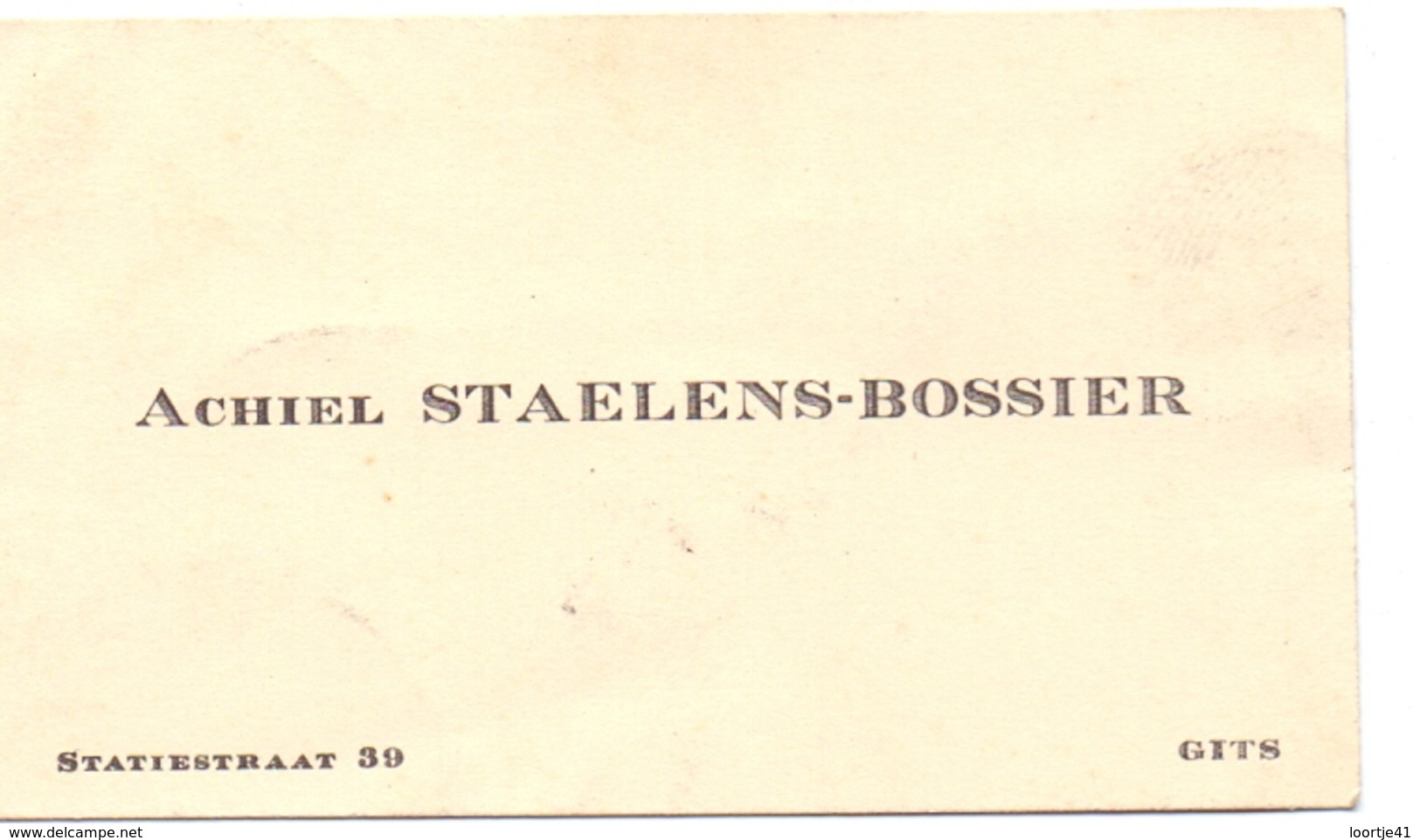 Visitekaartje - Carte Visite - Achiel Staelens - Bossier - Gits - Cartes De Visite