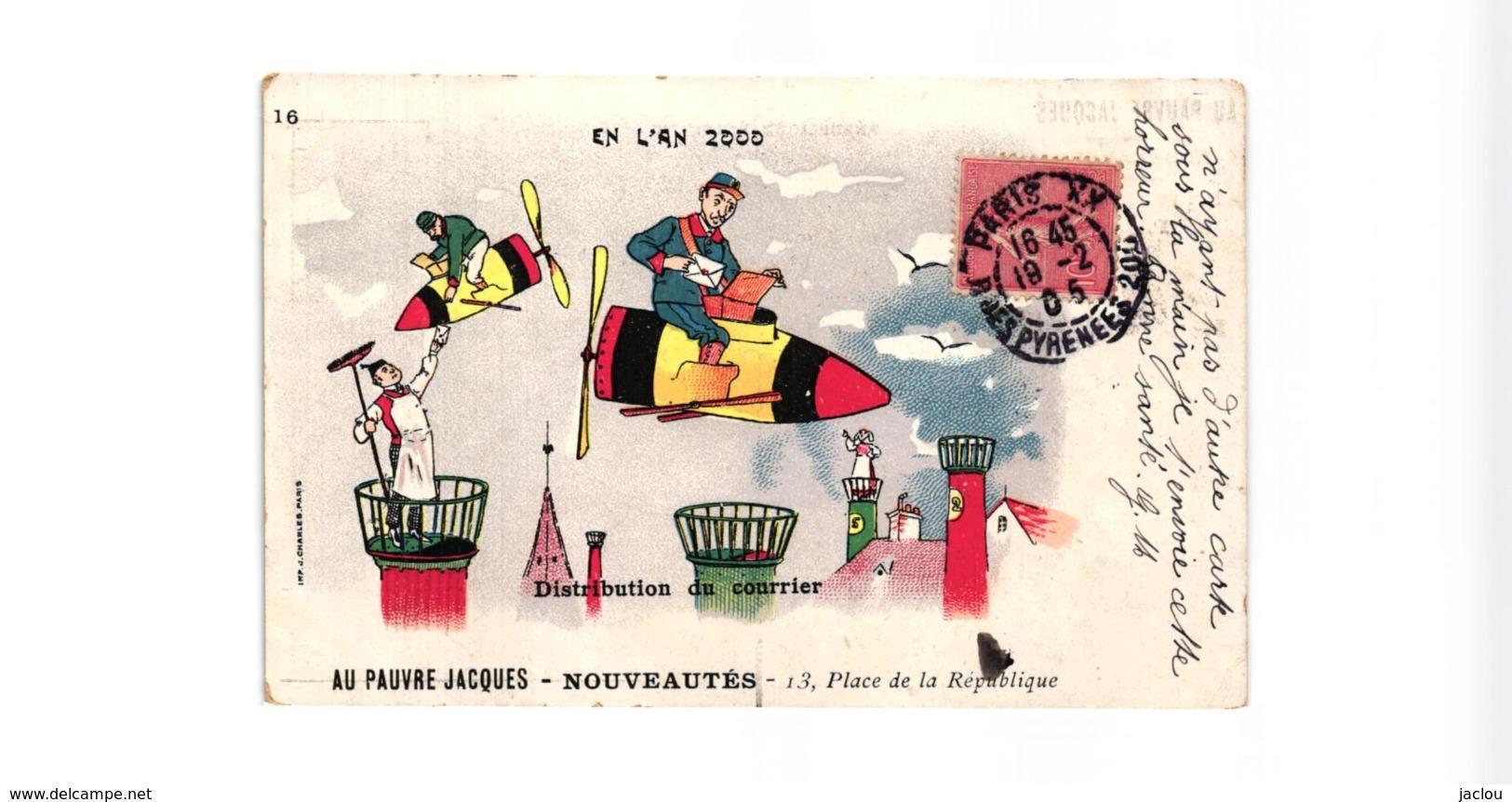 """PUBLICITAIRE """"AU PAUVRE JACQUES """"DISTRIBUTION DU COURRIER EN L'AN 2000,A VOIR !!!!   REF 58892A - Postal Services"""