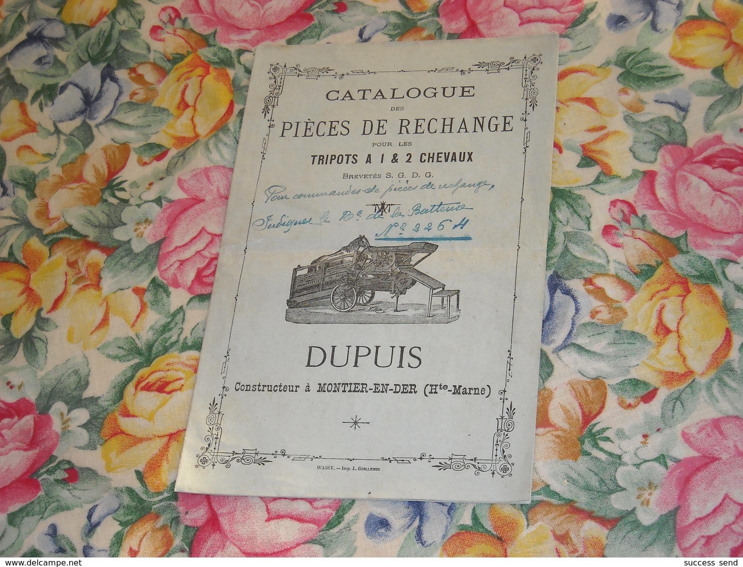 Rare CATALOGUE Pièces De Rechange Pour Les TRIPOTS à 1 & 2 CHEVAUX. DUPUIS à MONTIER-EN-DER - Publicités