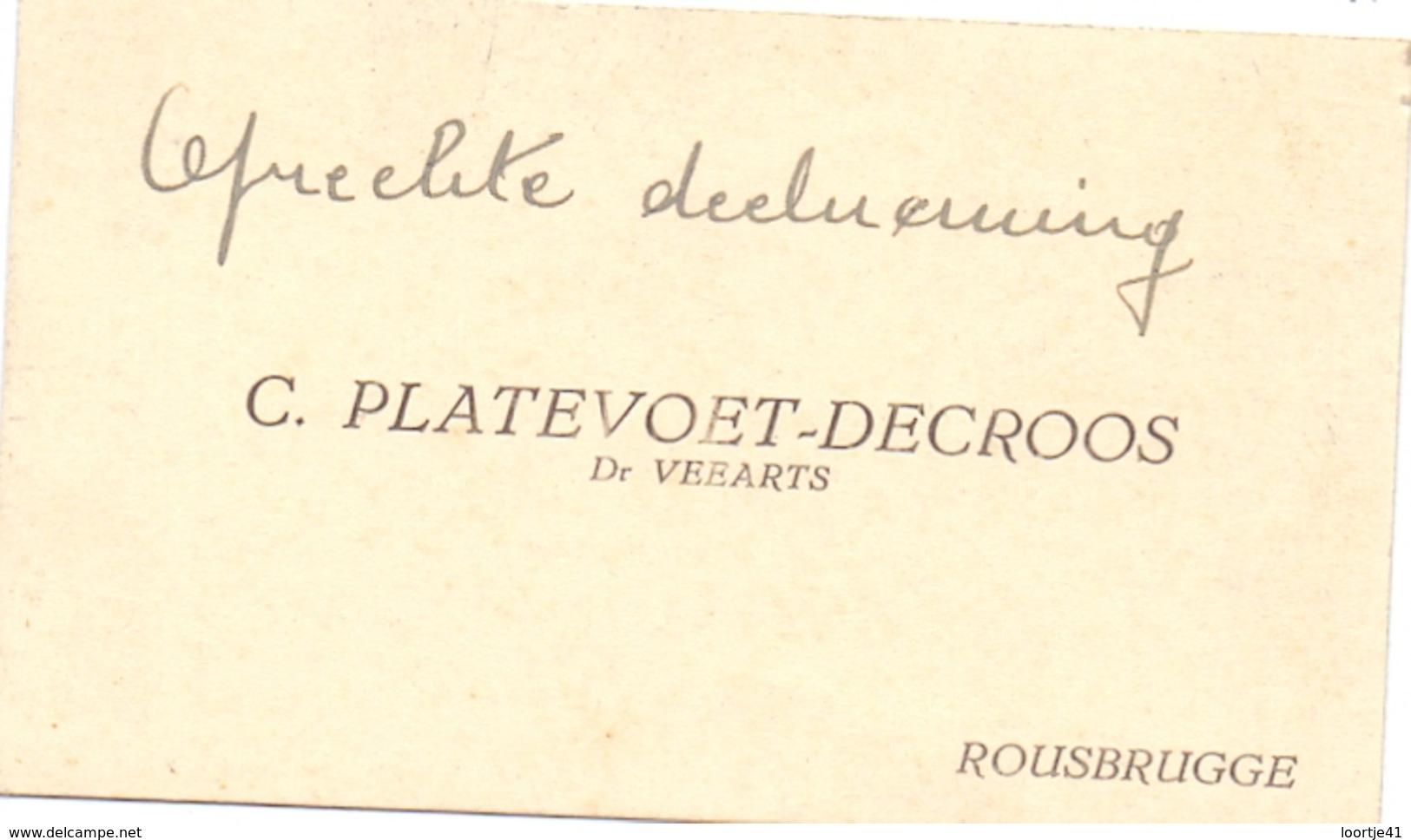 Visitekaartje - Carte Visite - Veearts C. Plarevoet - Decroos - Roesbrugge - Cartes De Visite