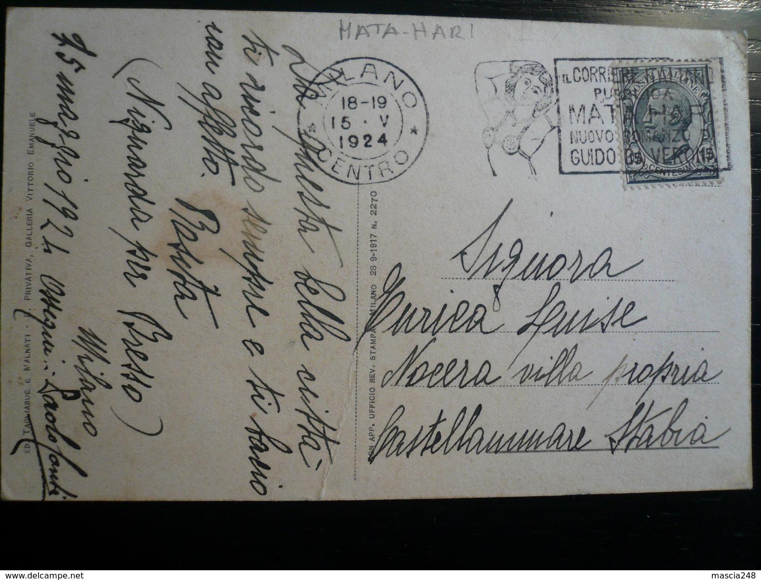 Targhetta Mata Hari Corriere Italiano Milano Centro 15.V.1924 !!!!! Su Cartolina Di Milano - Italia