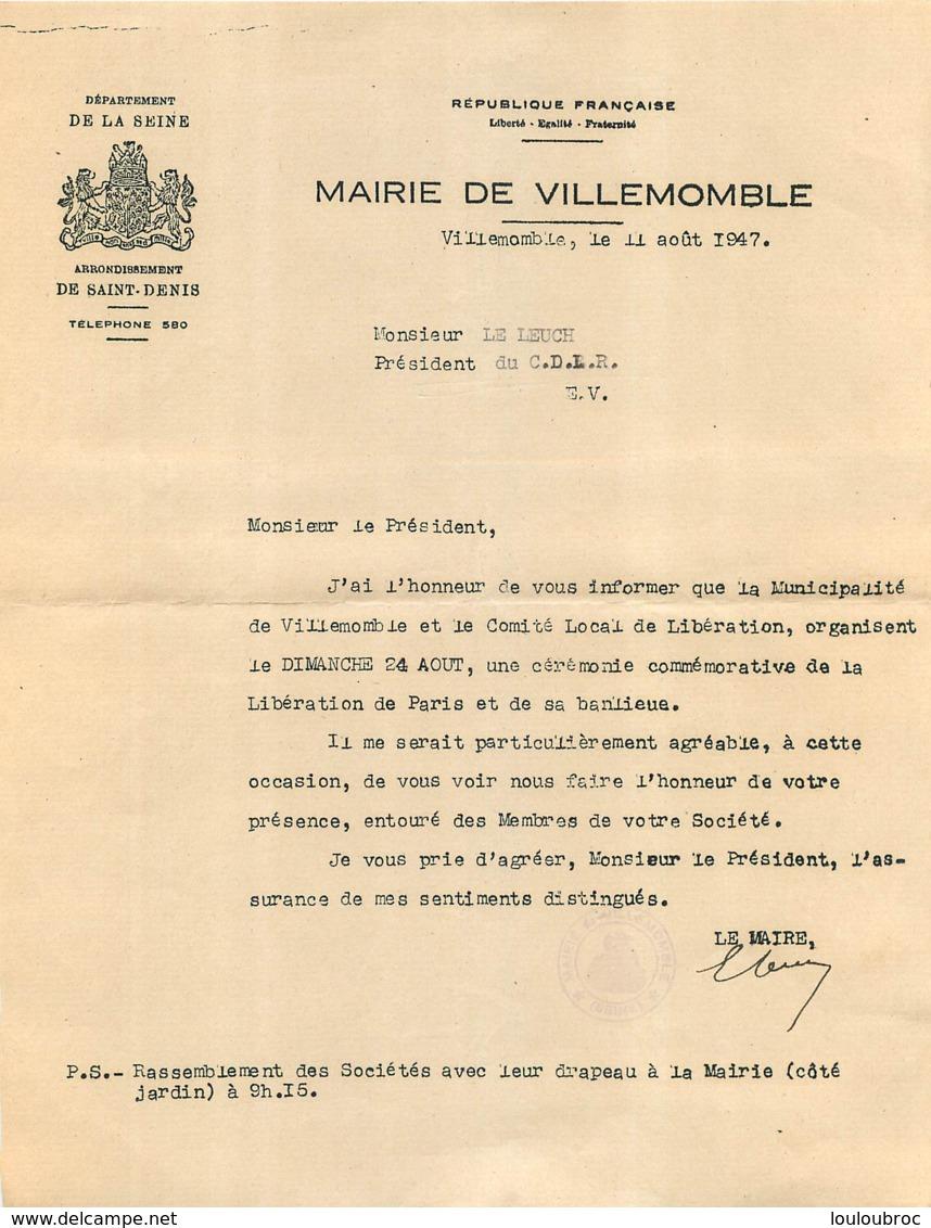 COMITE LOCAL DE LA LIBERATION MAIRIE DE VILLEMOMBLE 08/1947  AU PRESIDENT DU C.D.L.R.   CEUX DE LA RESISTA?CE - 1939-45