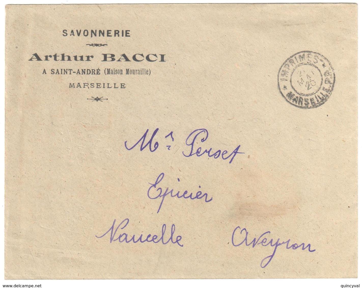 MARSEILLE PP IMPRIMES Lettre Entête Savonnerie BACCI Avec Courrier D'information Ob 21 Mai 1920 - Postmark Collection (Covers)