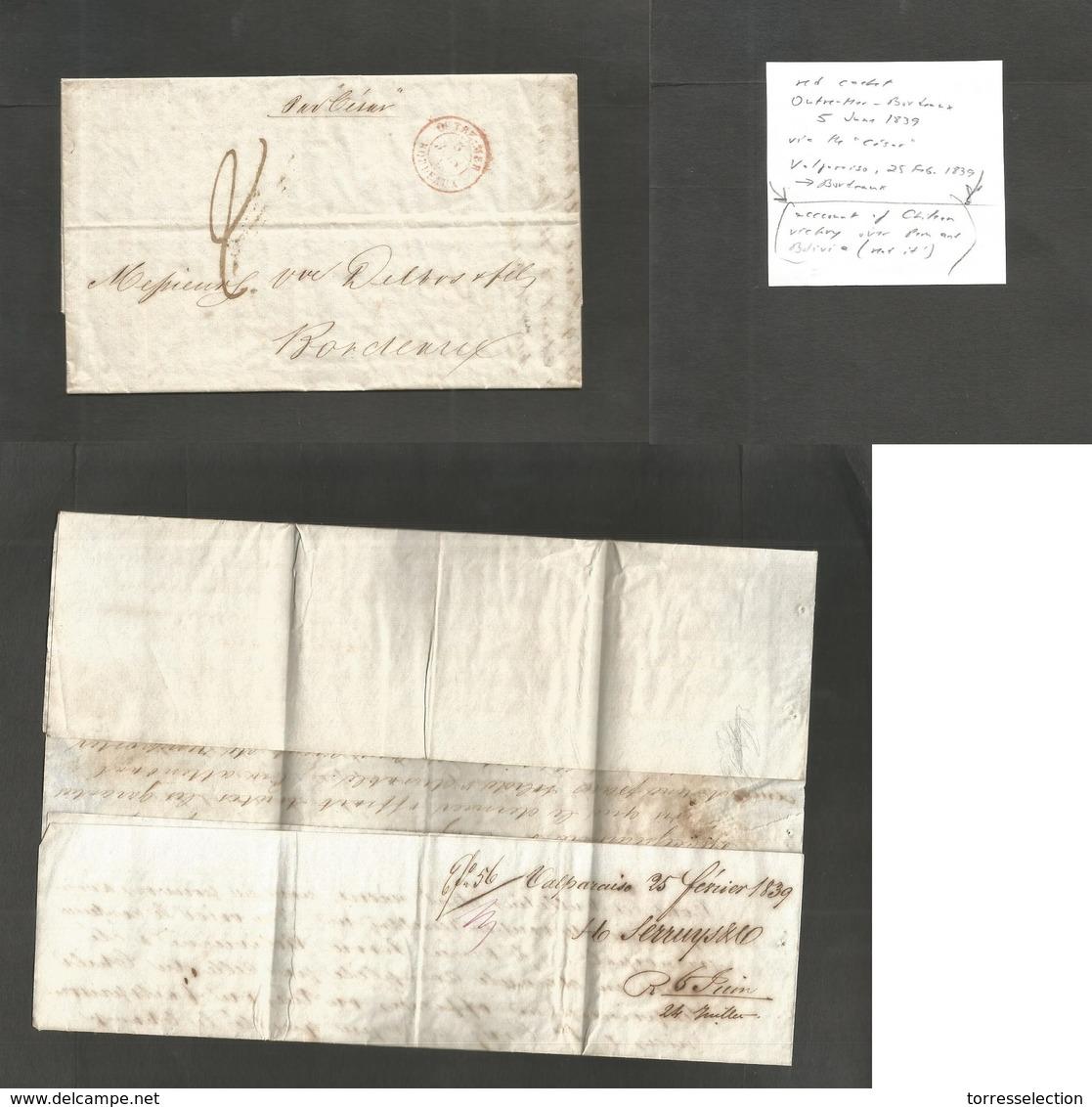 "Chile. 1839 (25 Febr) Valp - France, Bordeaux (6 June) EL With Text Endorsed ""Per Cesar"" + Red Outremer / Bordeaux (5 Ju - Chile"