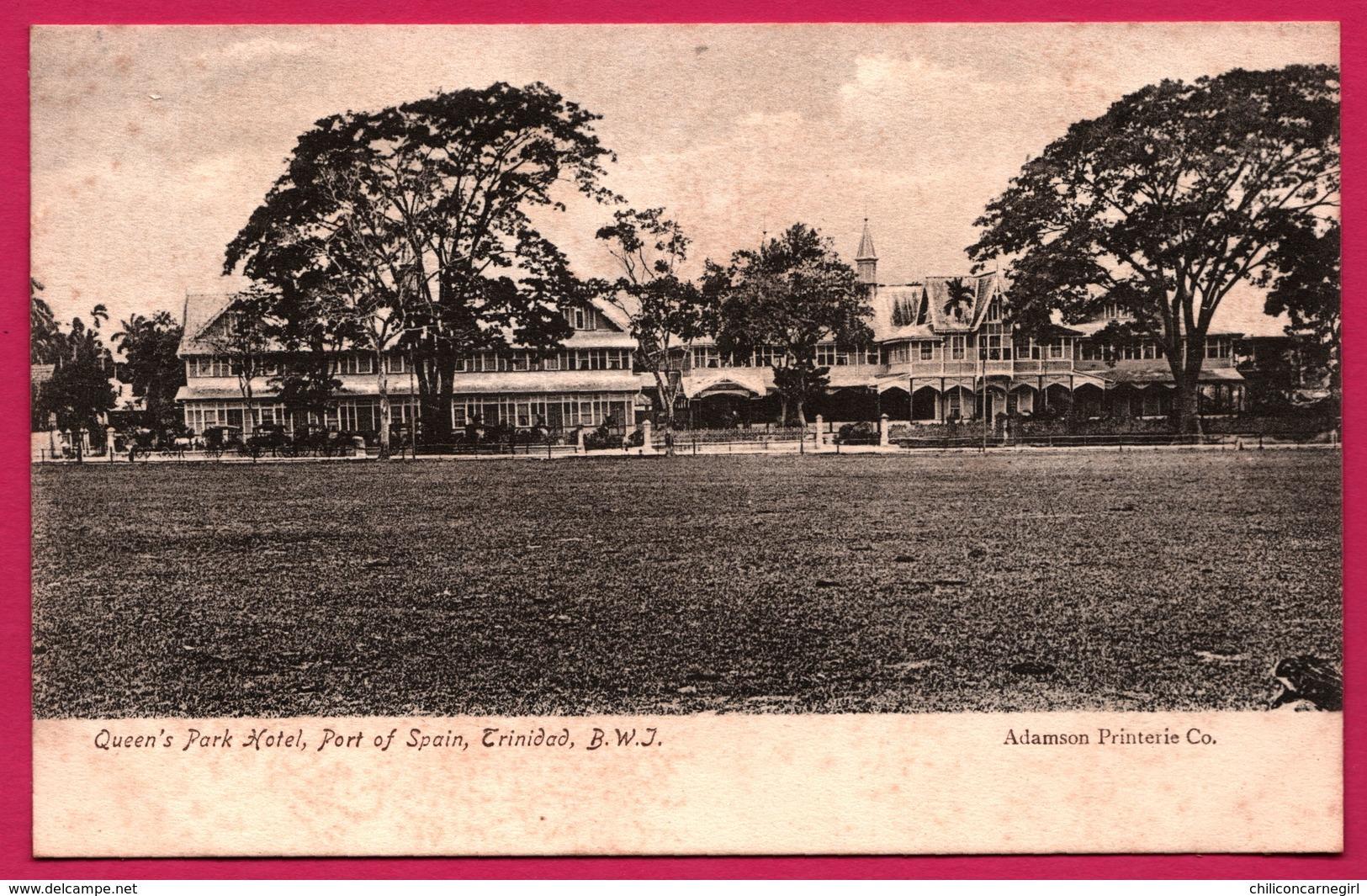Trinidad - Queen's Park Hotel - Port Of Spain - Trinidad - B.W. J. - ADAMSON Co - Trinidad