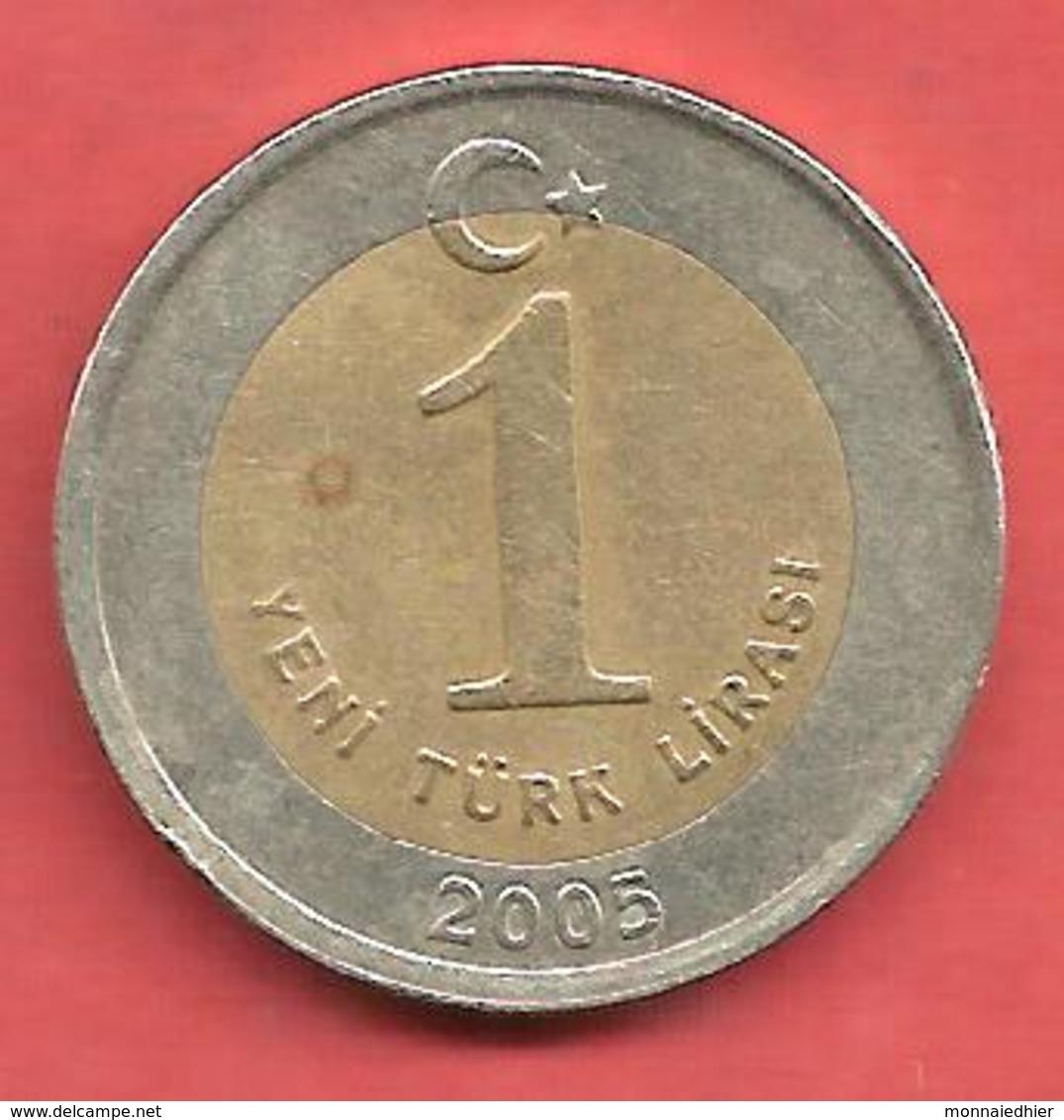 1 Yeni Lira ( Nouvelle Lire ) , TURQUIE , Centre: Nickel-Bronze , Couronne: Cupro-Nickel , 2005 , N° KM # 1169 - Turquie
