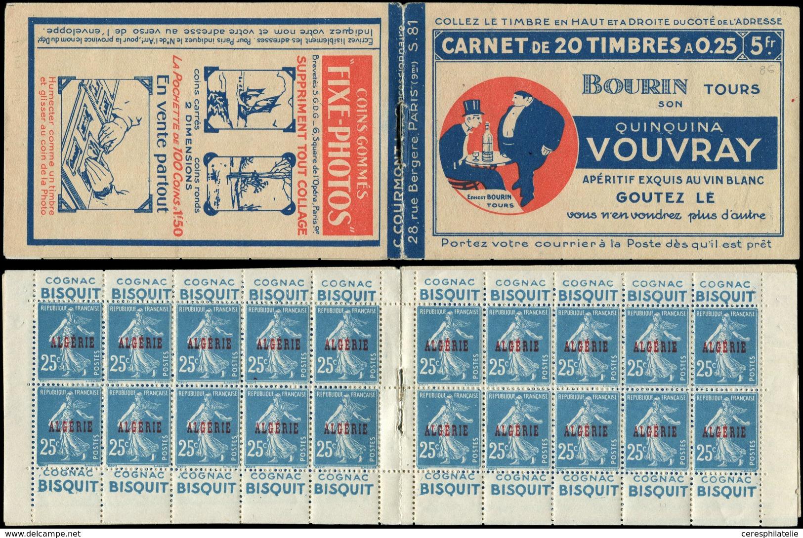 ALGERIE Carnet 2 : 25c. Bleu, S. 81, VOUVRAY/FIXE PHOTOS, TTB, Cote Et N° Maury - Algérie (1924-1962)