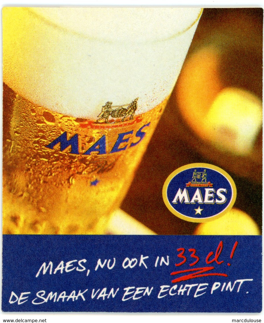 Belgium. Maes, Aussi En 33 Cl, Il N'y A Que ça De Vrai. Maes, Nu Ook In 33 Cl, De Smaak Van Een Echte Pint. België. - Sous-bocks