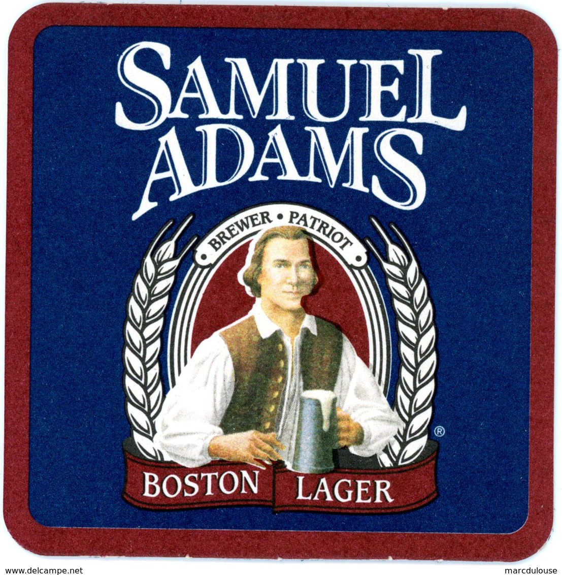 USA. Samuel Adams. Brewer. Patriot. Boston Lager. It Takes Beer To Make Thirst Worthwhile. Brewer's Proverb. - Sous-bocks