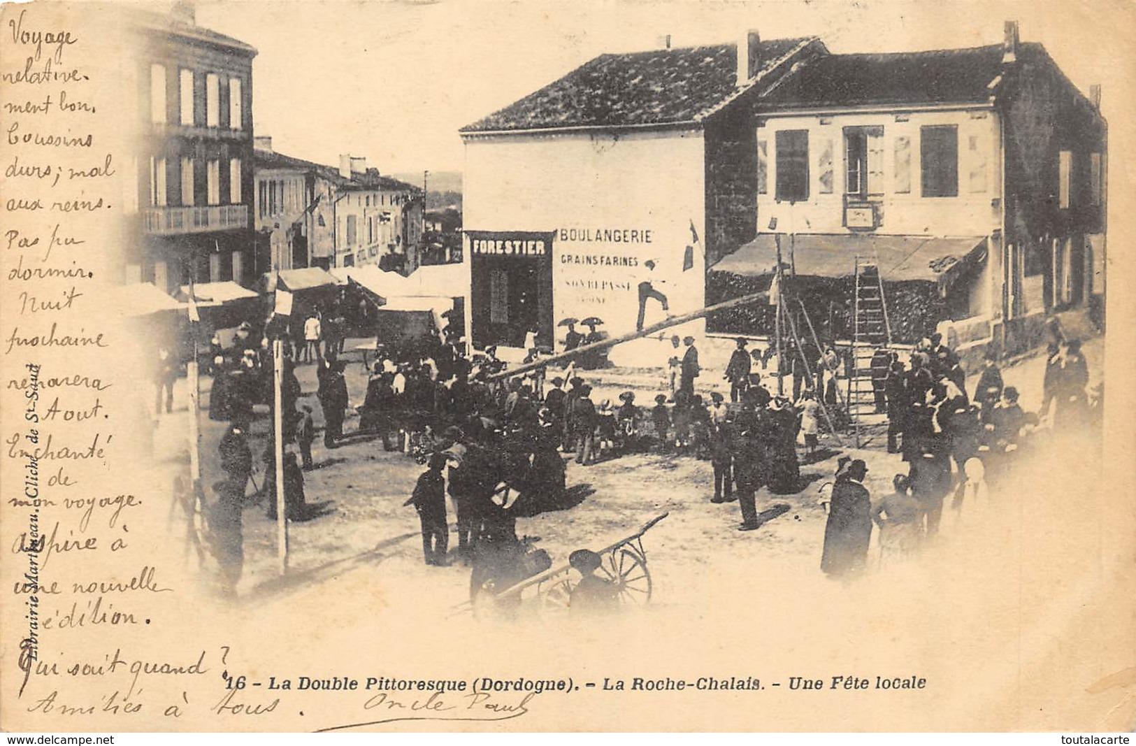 CPA 24 LA ROCHE CHALAIS UNE FETE LOCALE  1903 - Autres Communes