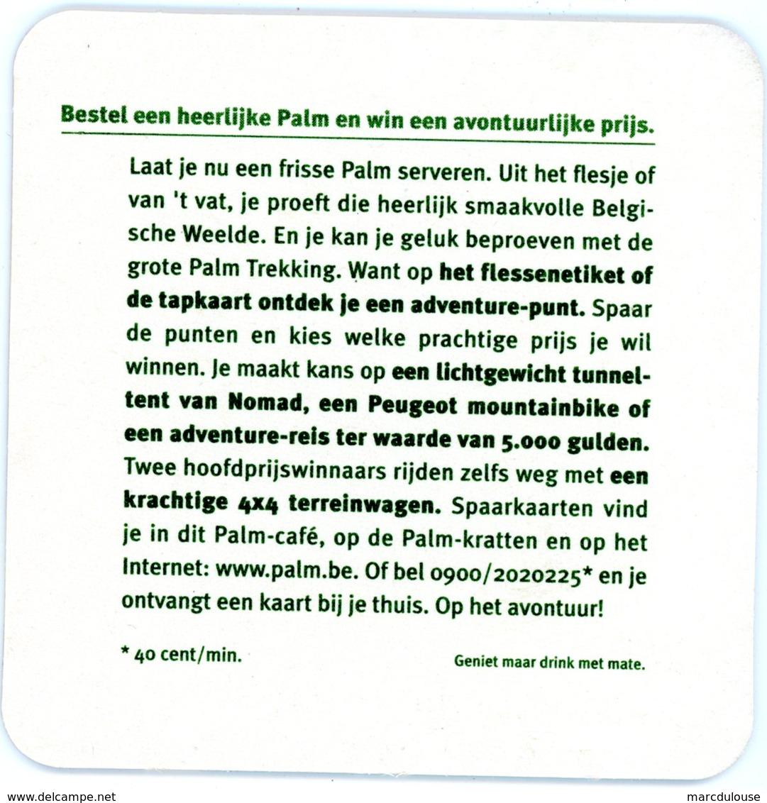 Belgium. Palm. Dorst Naar Avontuur? Beproef Je Geluk Met De Grote Palm Trekking. Bestel Een Heerlijke Palm En Win Een... - Sous-bocks