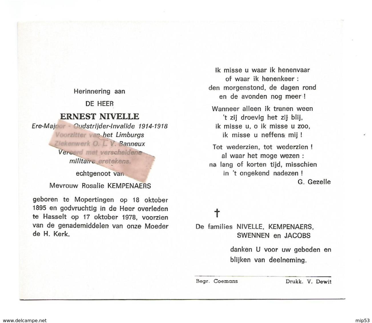 D 635. ERNEST NIVELLE - Ere-Majoor -Oudstrijder-Invalide 14/18 - °MOPERTINGEN 1895 / + HASSELT 1978 - Images Religieuses